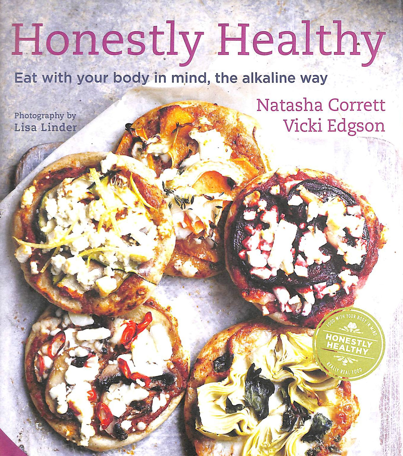 Image for Honestly Healthy: Eat with your body in mind, the alkaline way