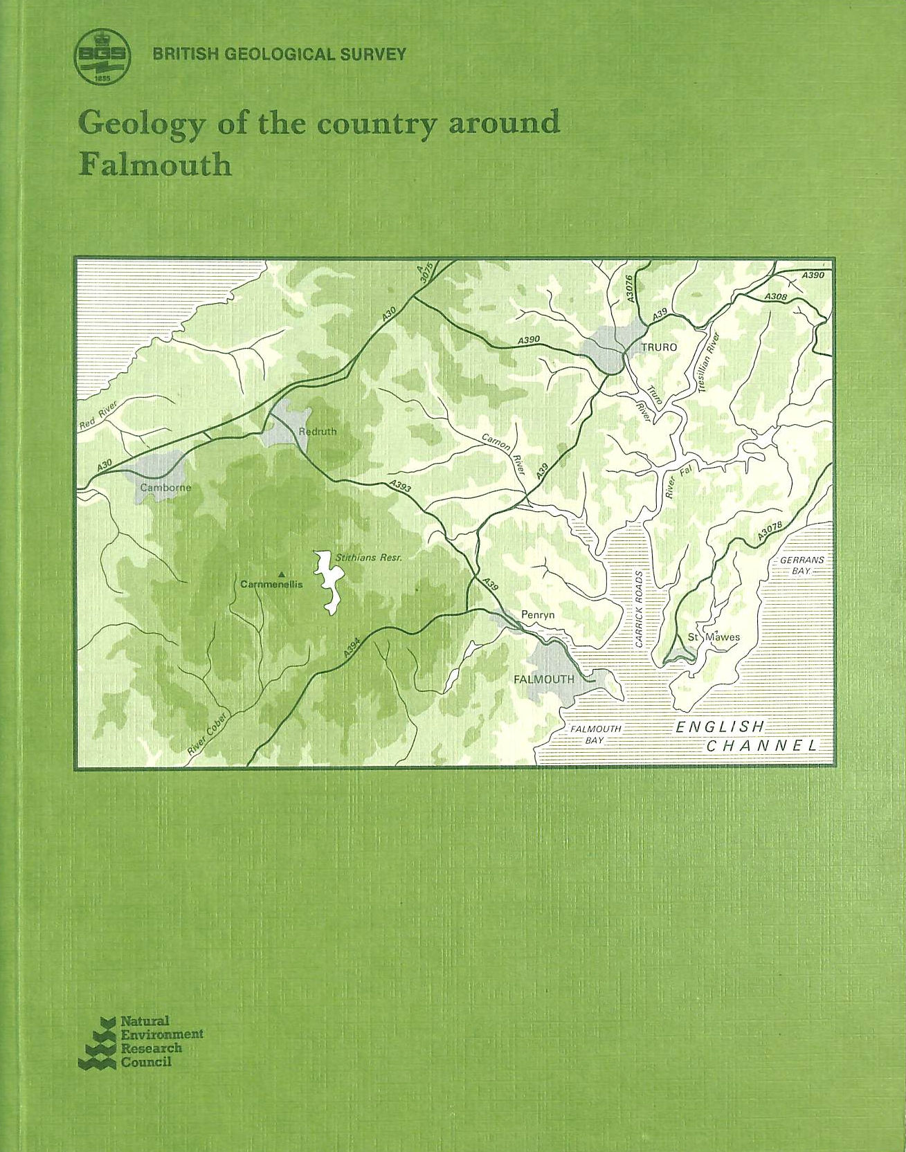 Image for Geology of the Country Around Falmouth (Geological Memoirs and Sheet Explanations (England and Wales))