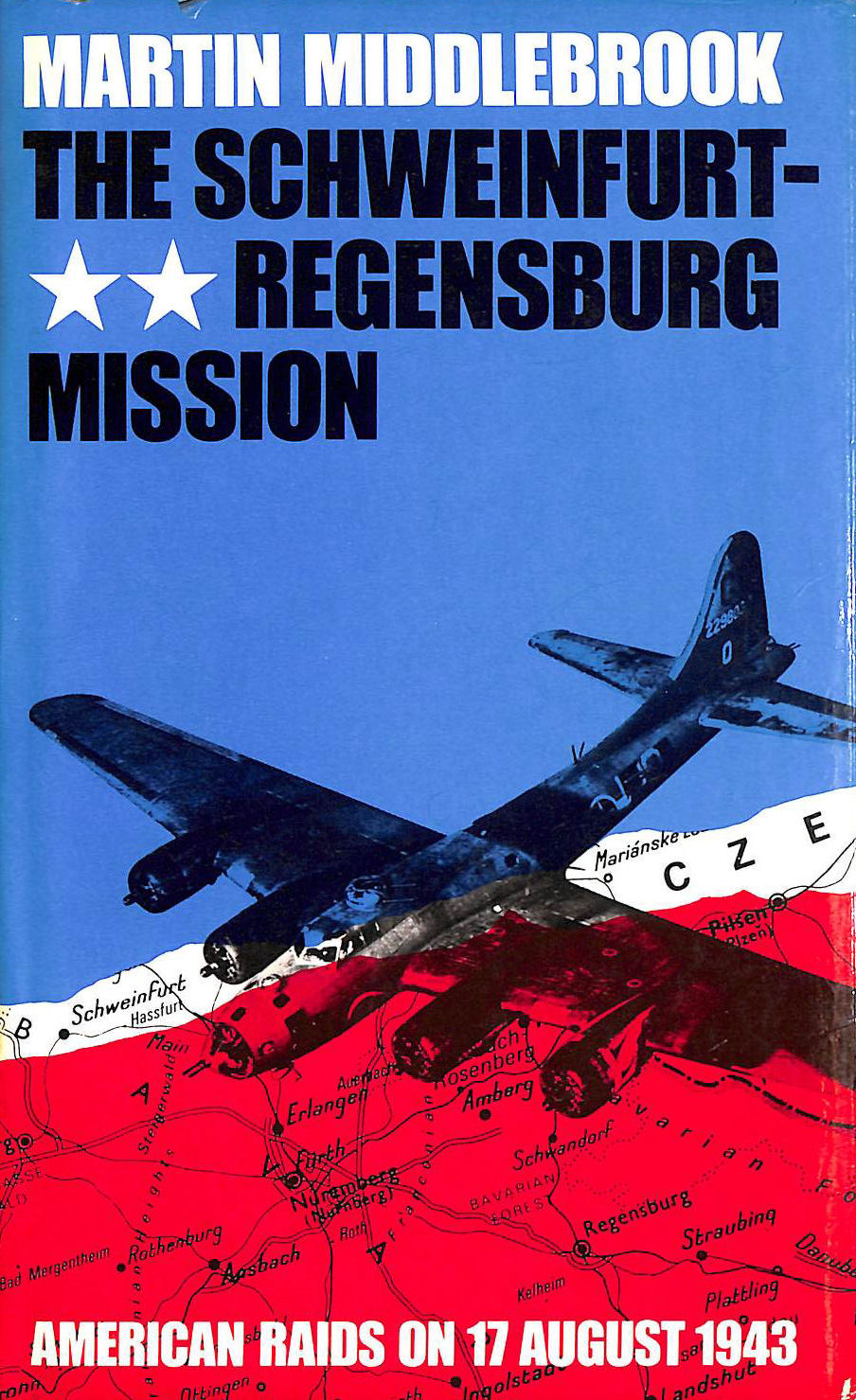 Image for The Schweinfurt-Regensburg Mission: American Raids on 17th August 1943
