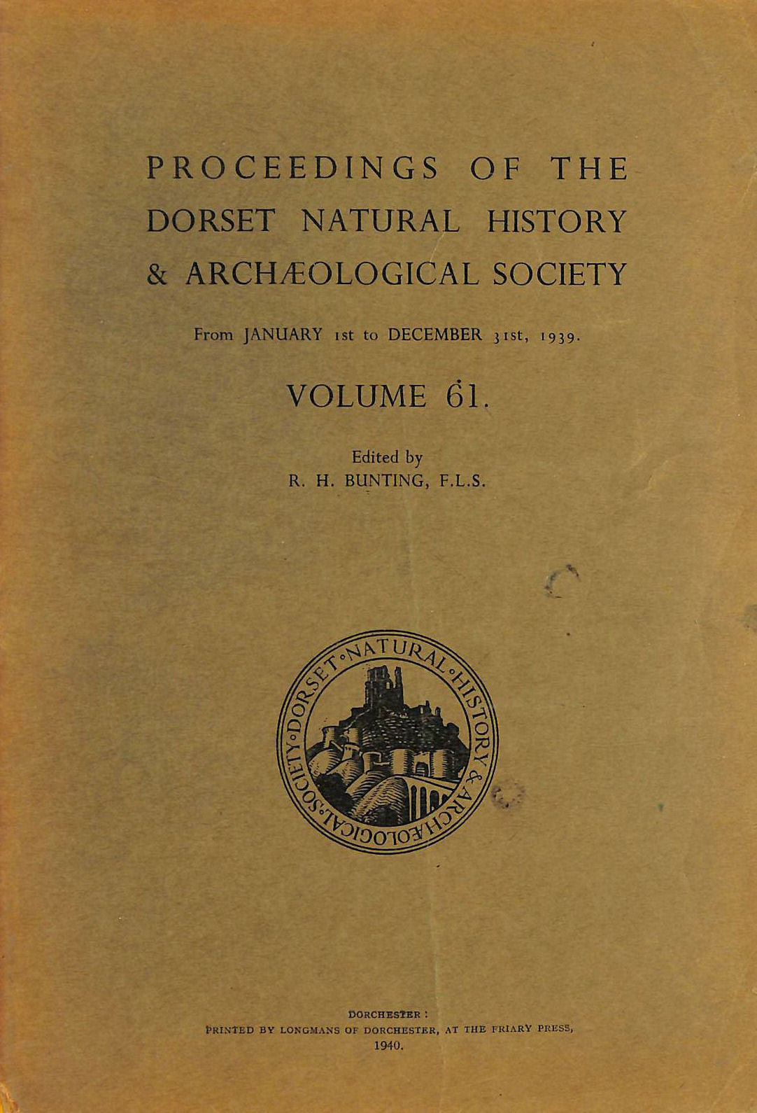 Image for PROCEEDINGS OF THE DORSET NATURAL HISTORY and ARCHAEOLOGICAL SOCIETY. VOLUME 61. 1 JANUARY - 31 DECEMBER 1939