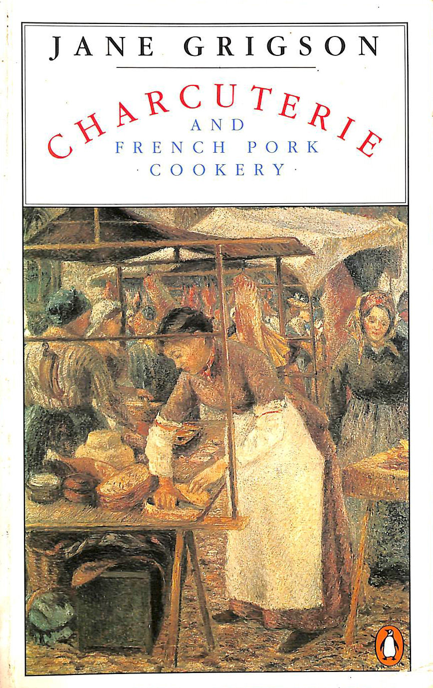 Image for Charcuterie and French Pork Cookery (Cookery Library)