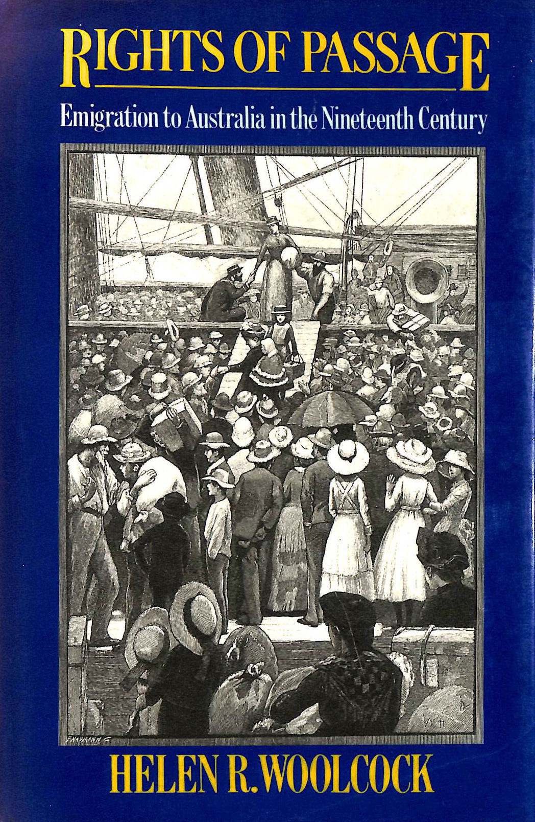 Image for Rights of Passage: Emigrant Voyages to Australia in the Nineteenth Century