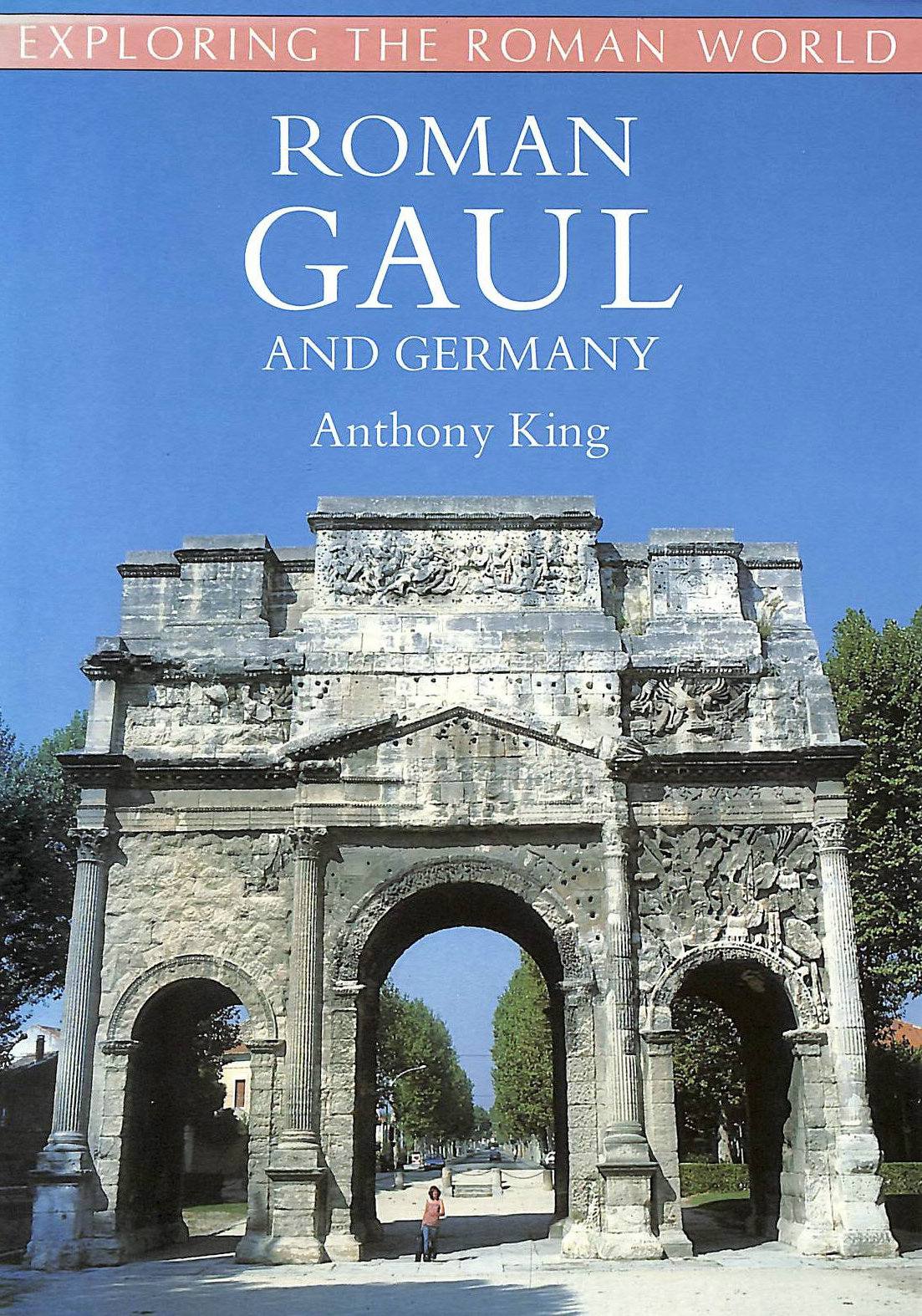 Image for Roman Gaul and Germany (Exploring the Roman World S.)