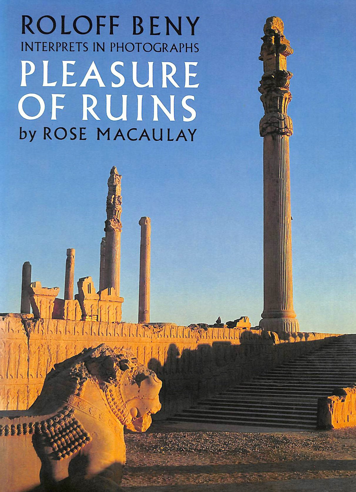 Image for Roloff Beny Interprets in Photographs Pleasure of Ruins