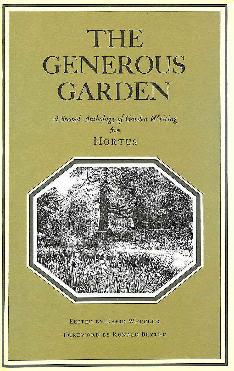 Image for The Generous Garden: A Second Anthology of Garden Writing from Hortus