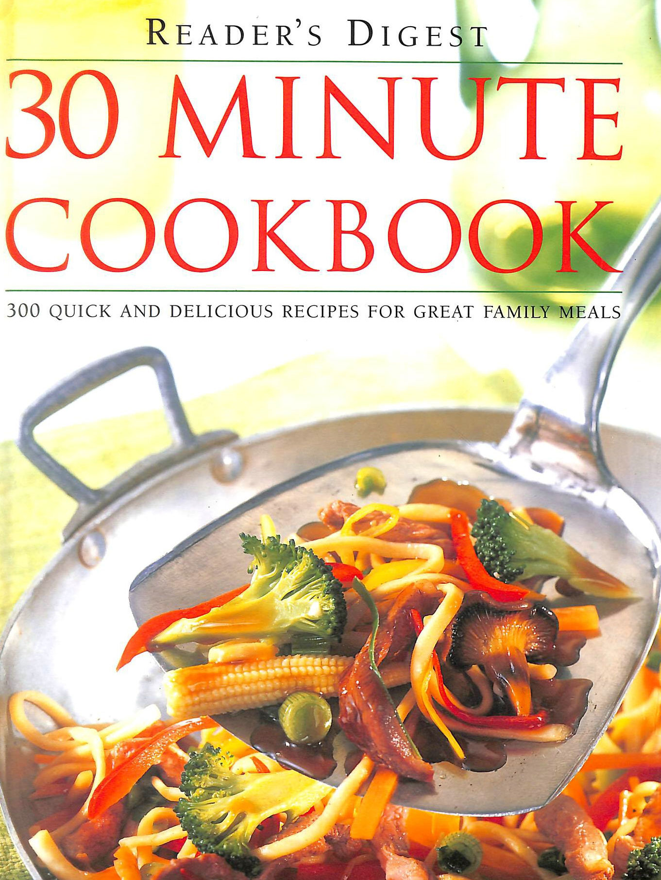 Image for 30 Minute Cookbook: 300 Quick and Delicious Recipes for Great Family Meals (Readers Digest)