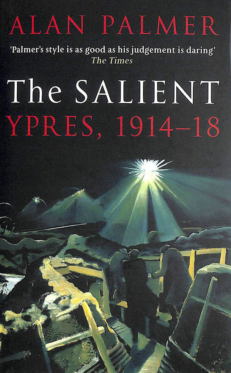 Image for The Salient: Ypres, 1914-18