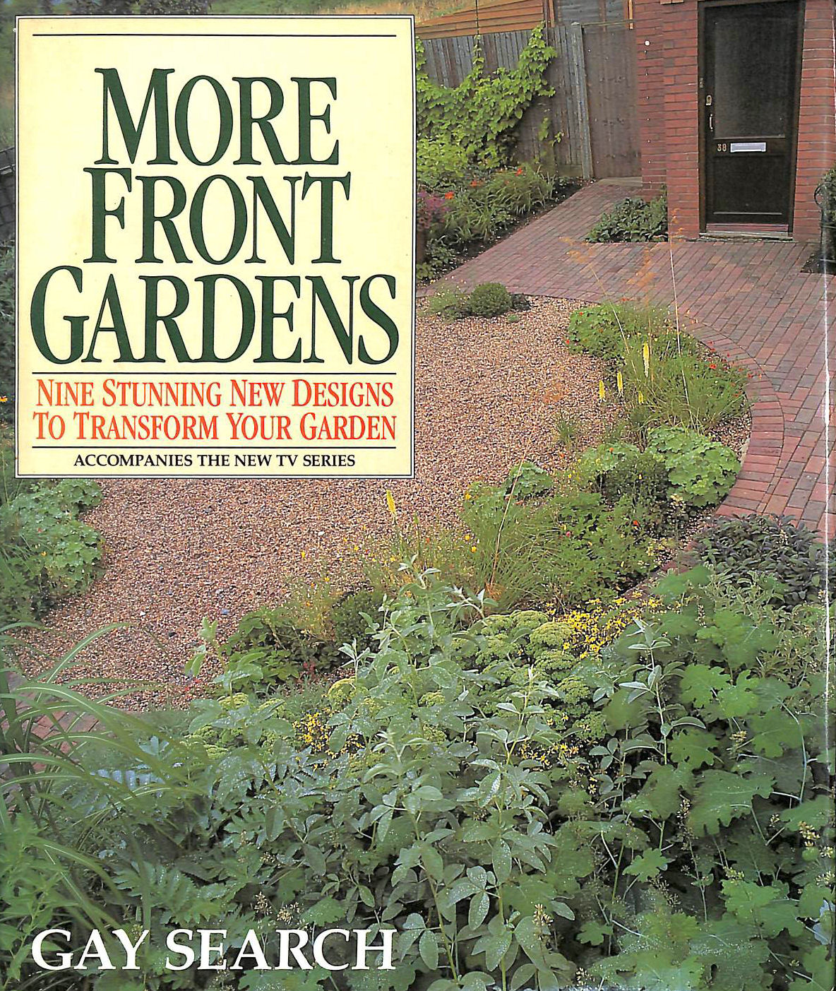 SEARCH, GAY - More Front Gardens