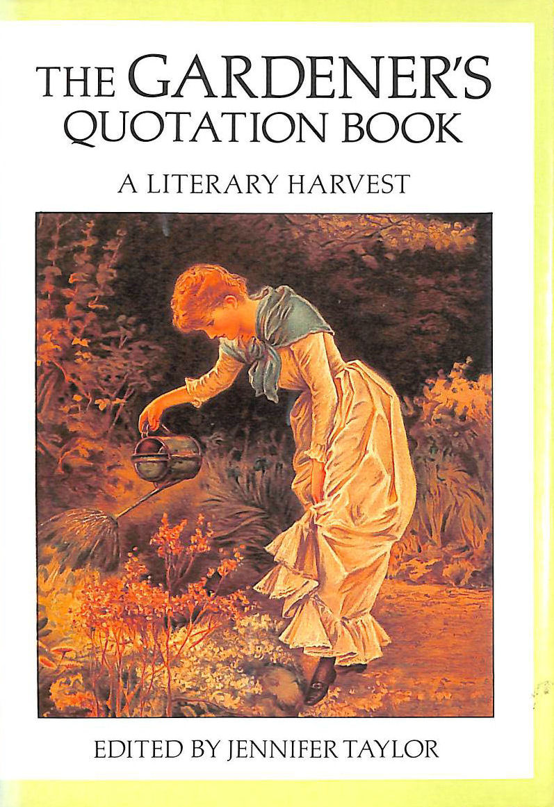 Image for The Gardener's Quotation Book. A Literary Harvest.
