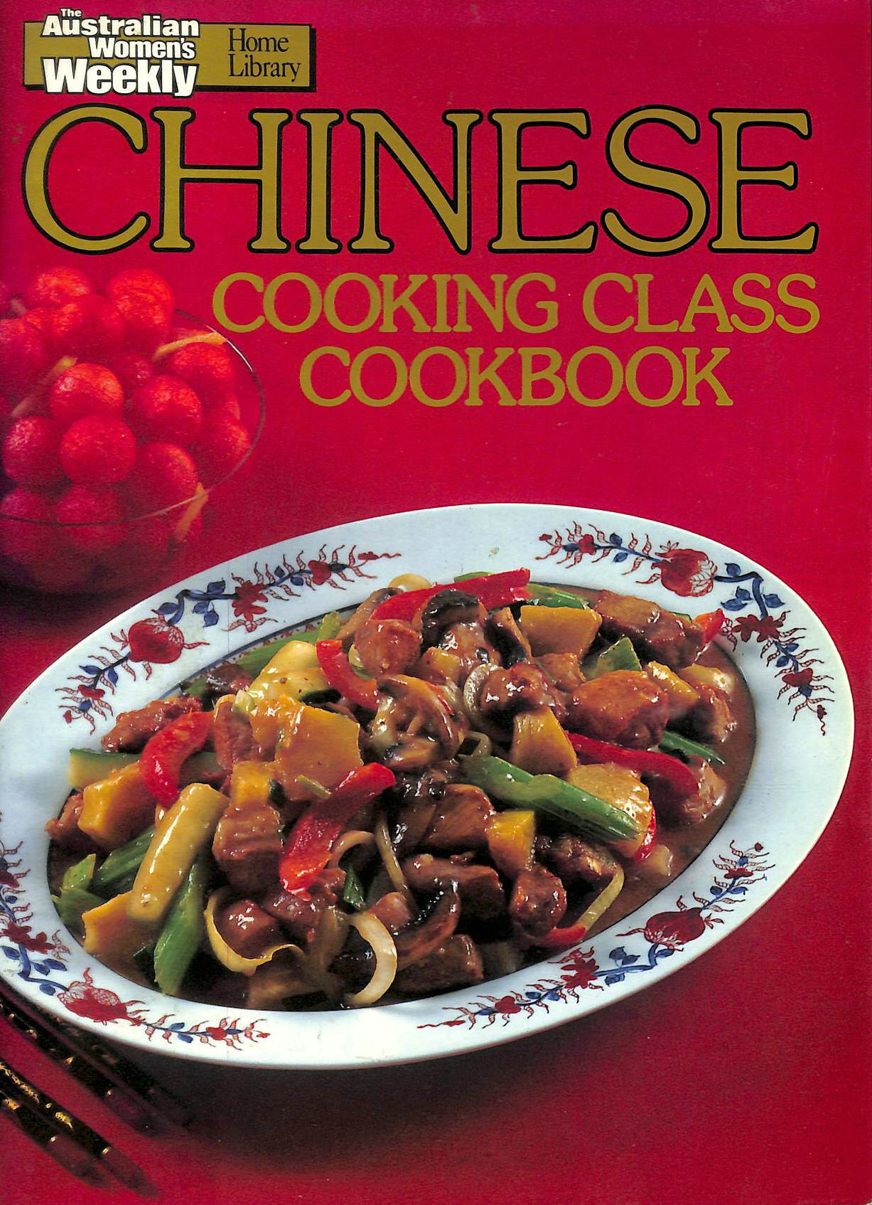 Image for Chinese Cooking Class Cookbook (Australian Women's Weekly Home Library)