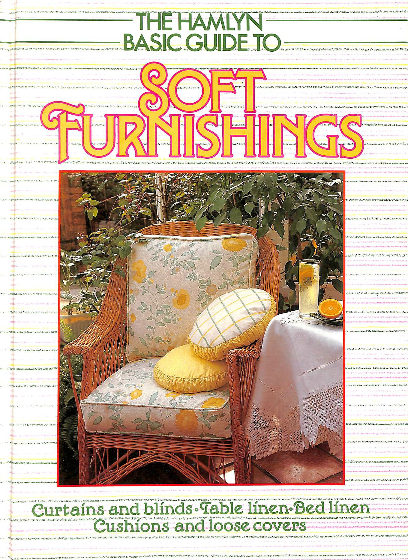 Image for Hamlyn Basic Guide to Soft Furnishings, The