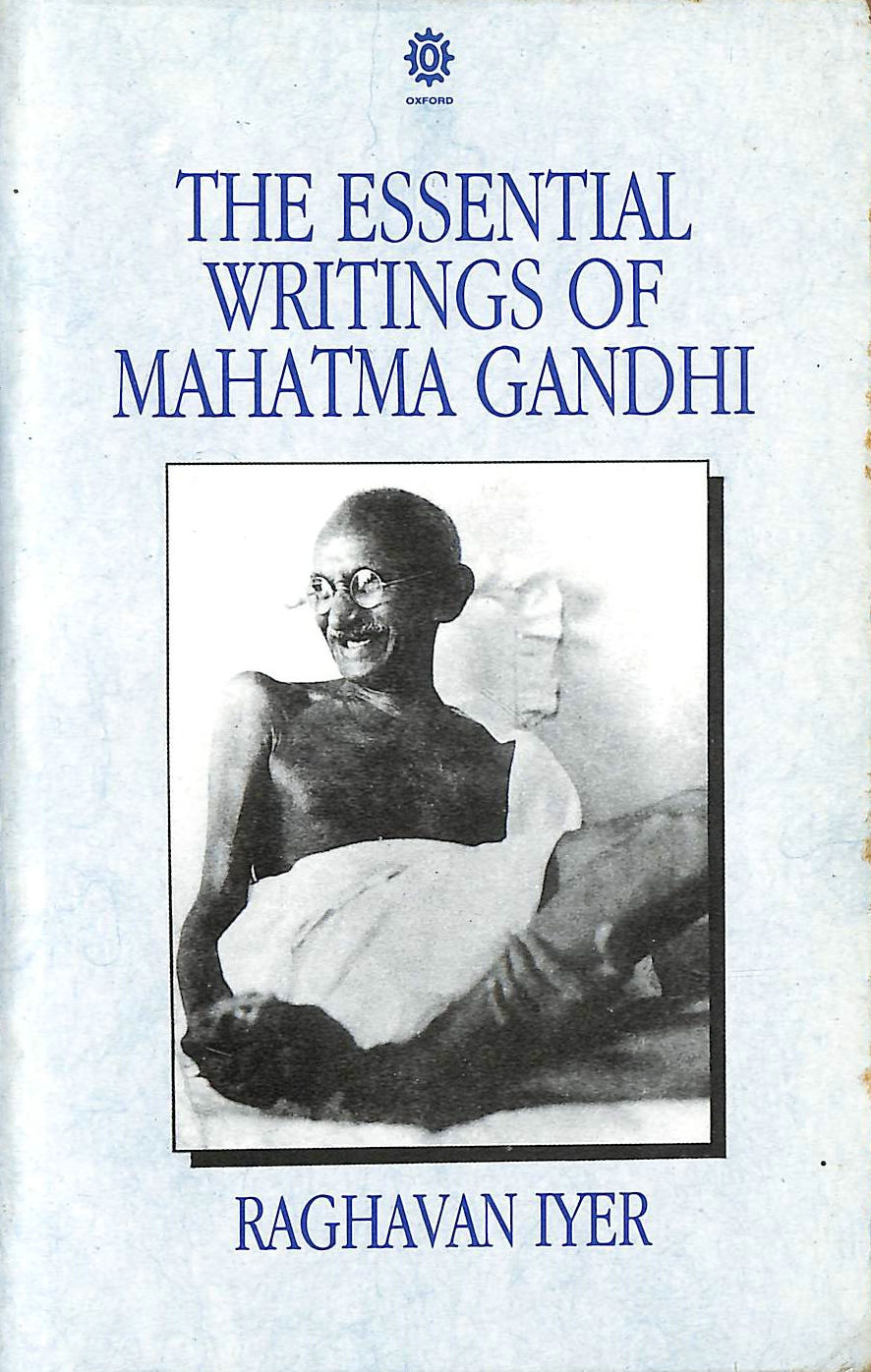 Image for The Essential Writings of Mahatma Gandhi (Oxford India Paperbacks)