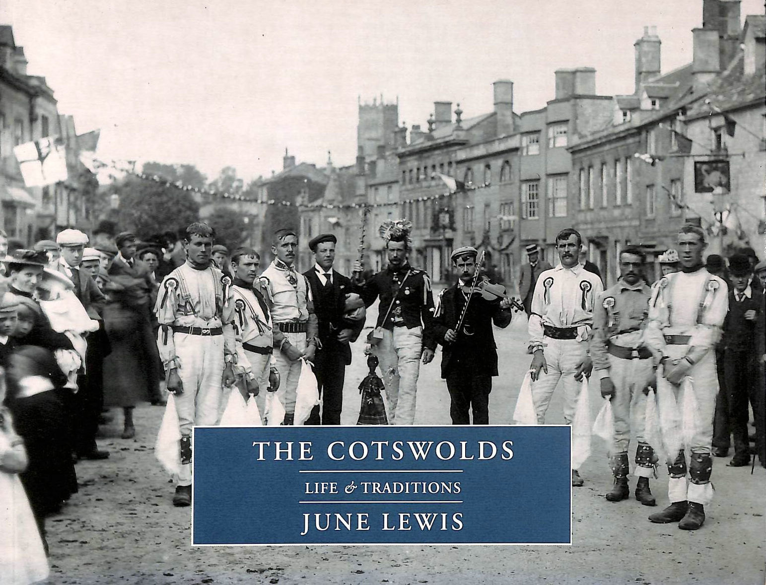 Image for Life and Traditions: the Cotswolds (Life and Traditions S.)