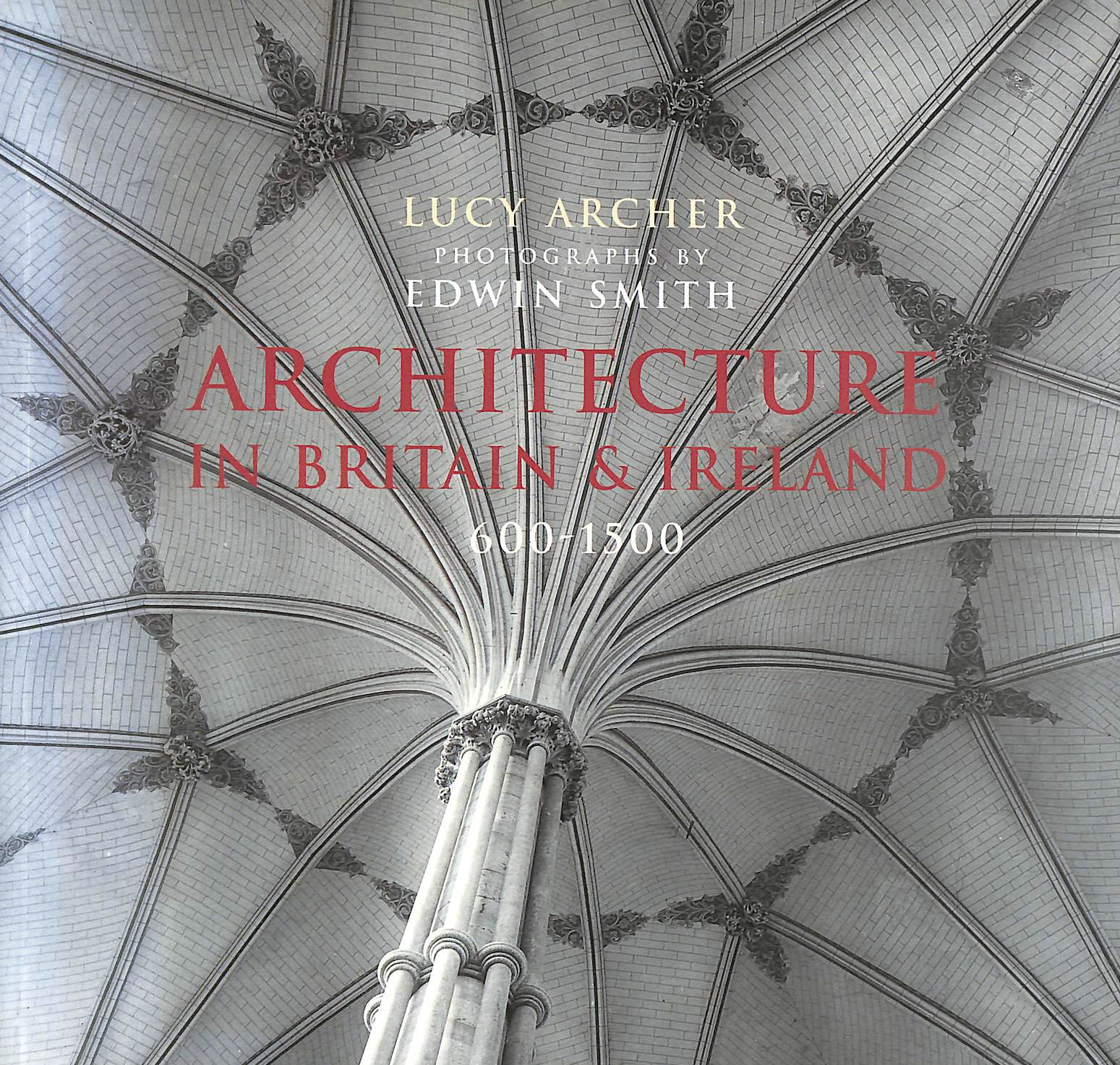 Image for Architecture in Britain and Ireland 600-1500