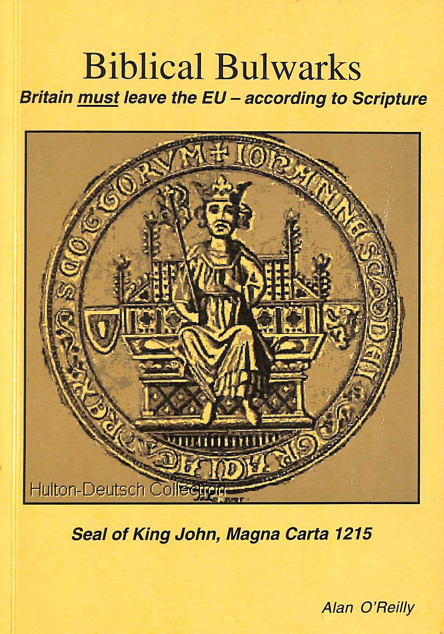 Image for Biblical Bulwarks: Britain must leave the EU - according to Scripture