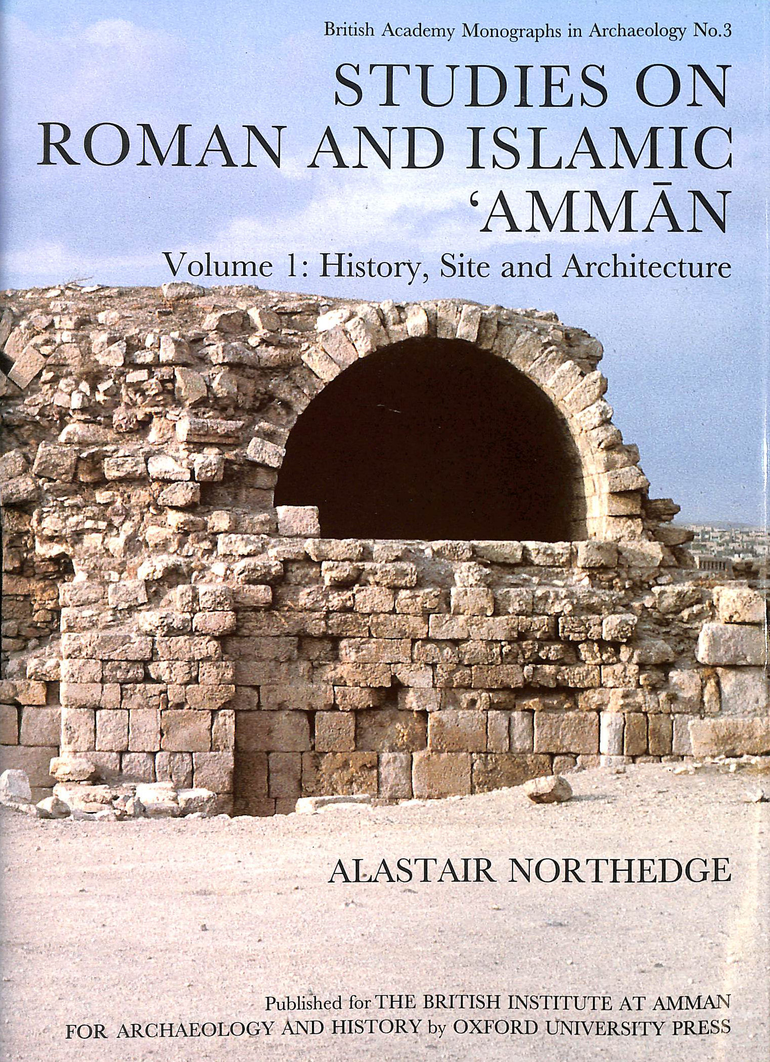 Image for Studies on Roman and Islamic Amman Volume 1 History, Site and Architecture