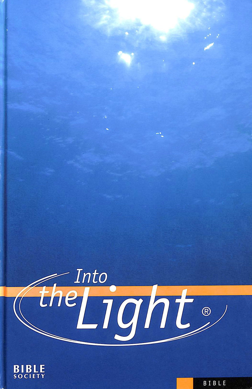 Image for Bible: Into the Light - Contemporary English Version (Bible Cev)