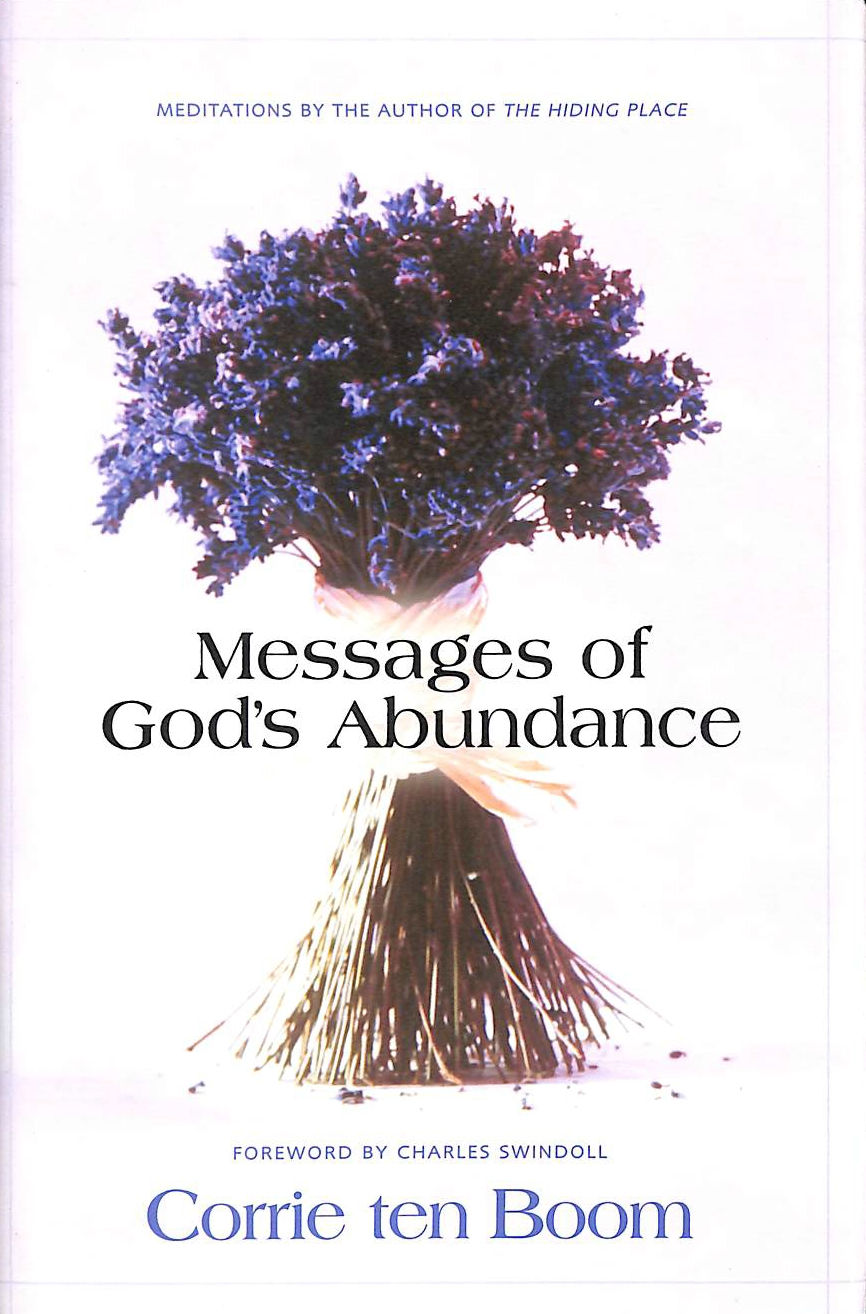Image for Messages of God's Abundance: Meditations by the Author of The Hiding Place