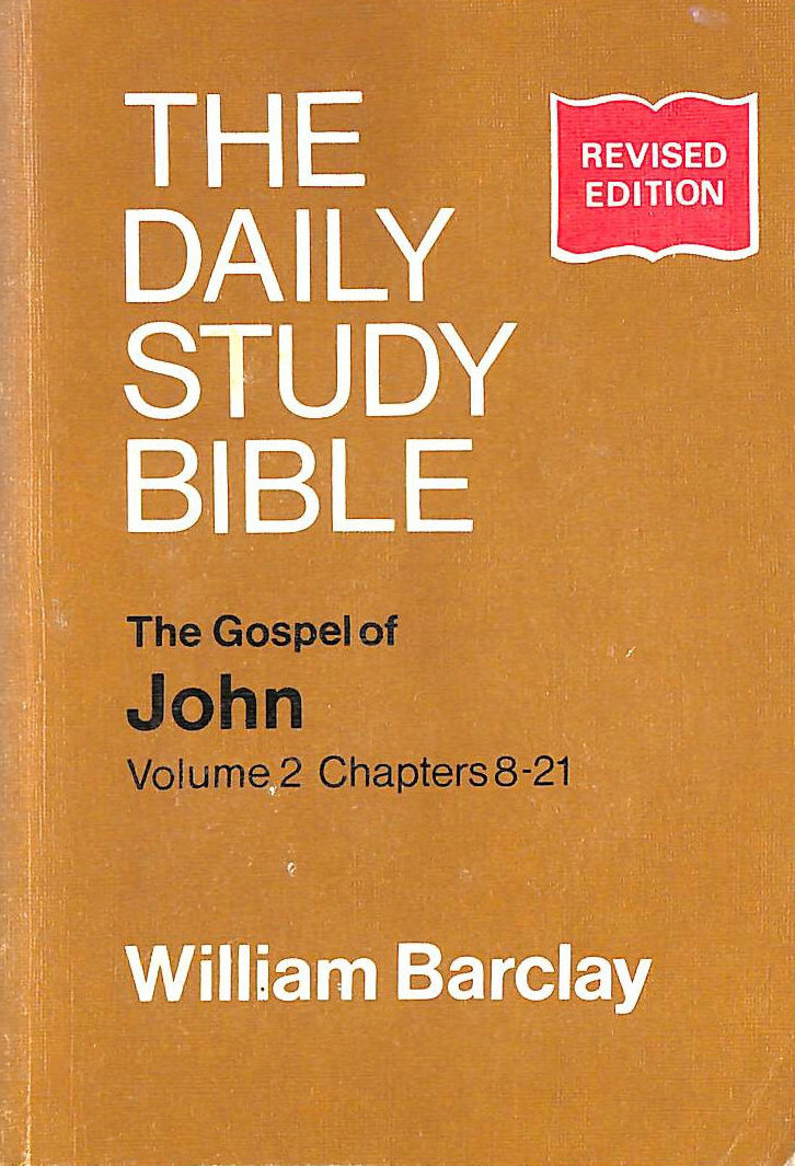 Image for Gospel of John: Chapters 8-21 v. 2 (Daily Study Bible)