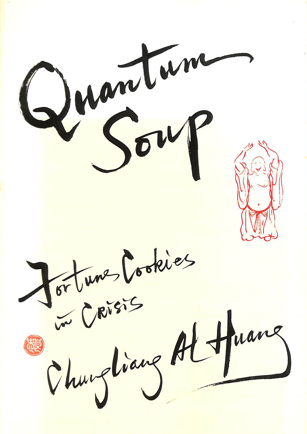 Image for Quantum Soup: Fortune Cookies in Crisis