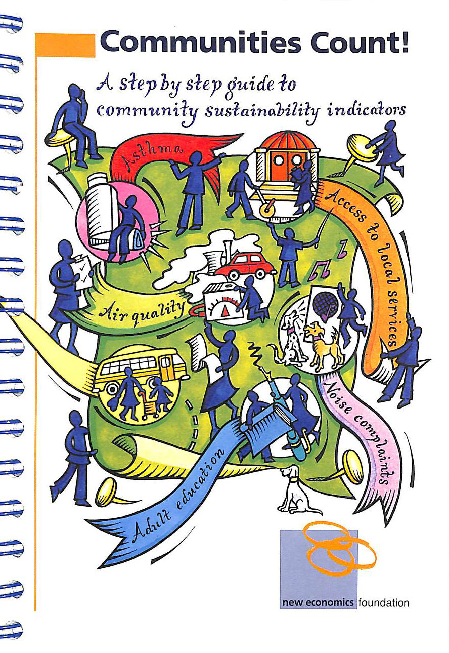 Image for Communities Count: the Litmus Test. Reflecting Community: A Step by Step Guide to Community Sustainability Indicators for People Working in Community Development