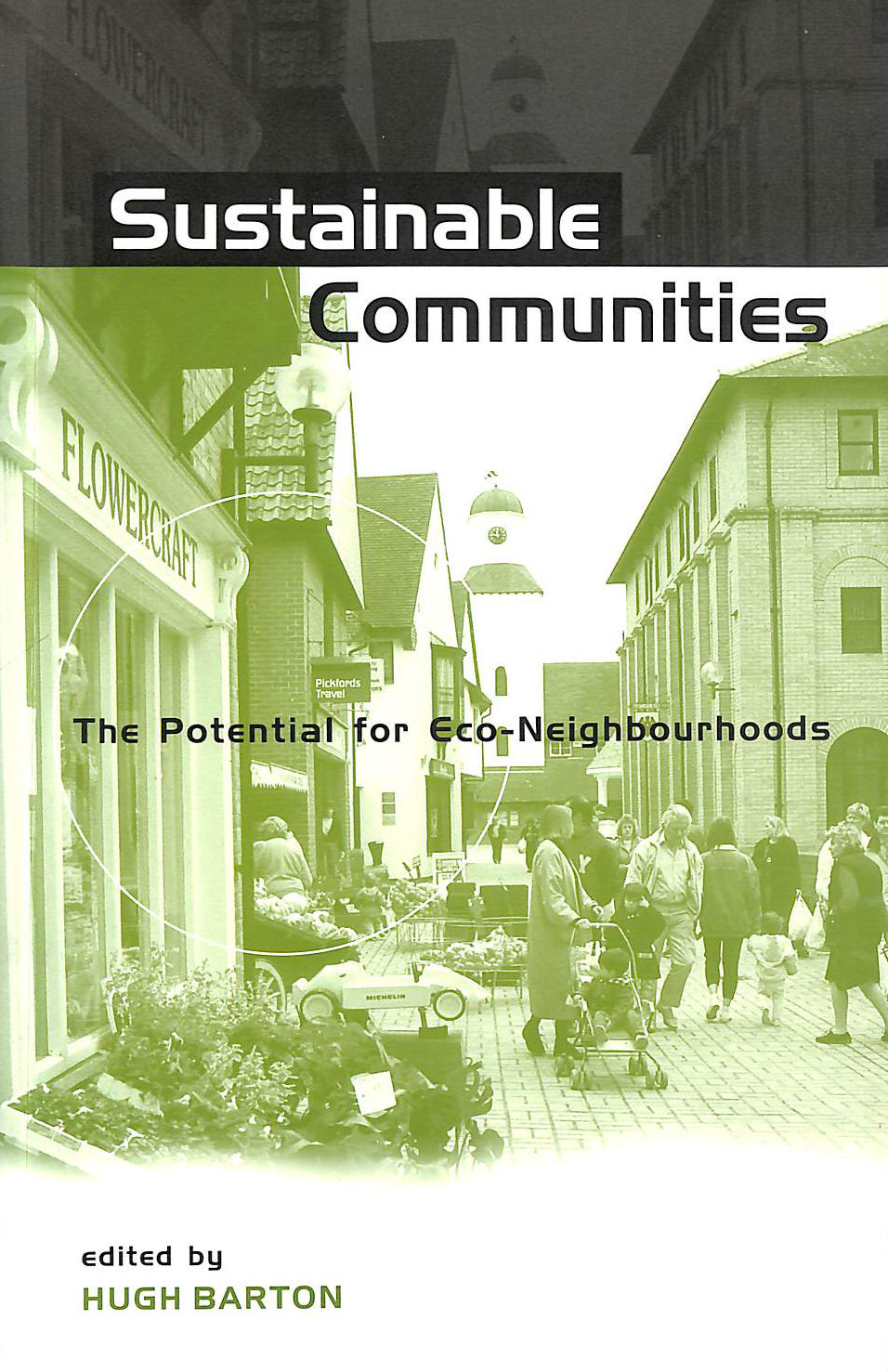 Image for Sustainable Communities: The Potential for Eco-neighbourhoods