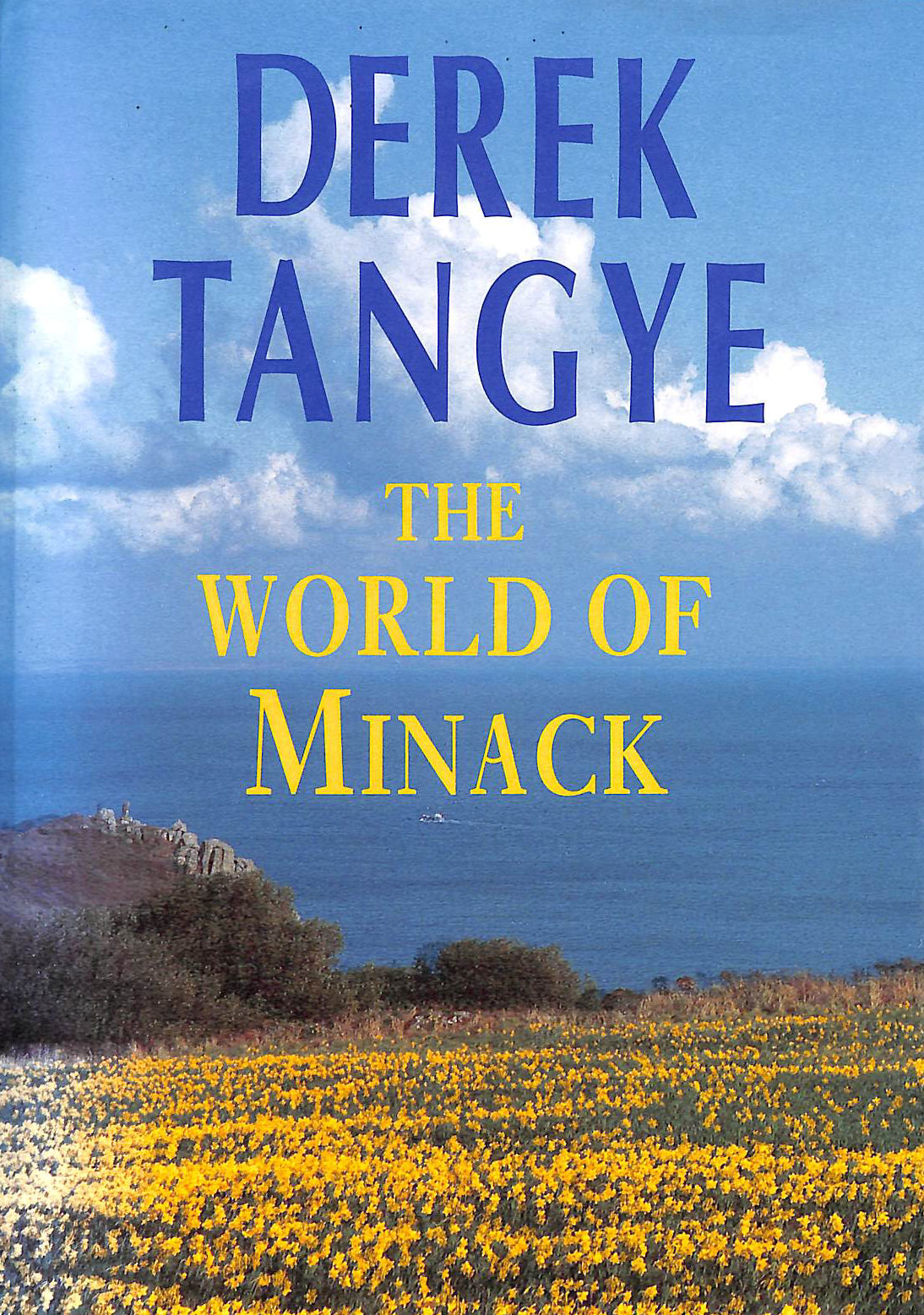 Image for The World of Minack: A Place for Solitude