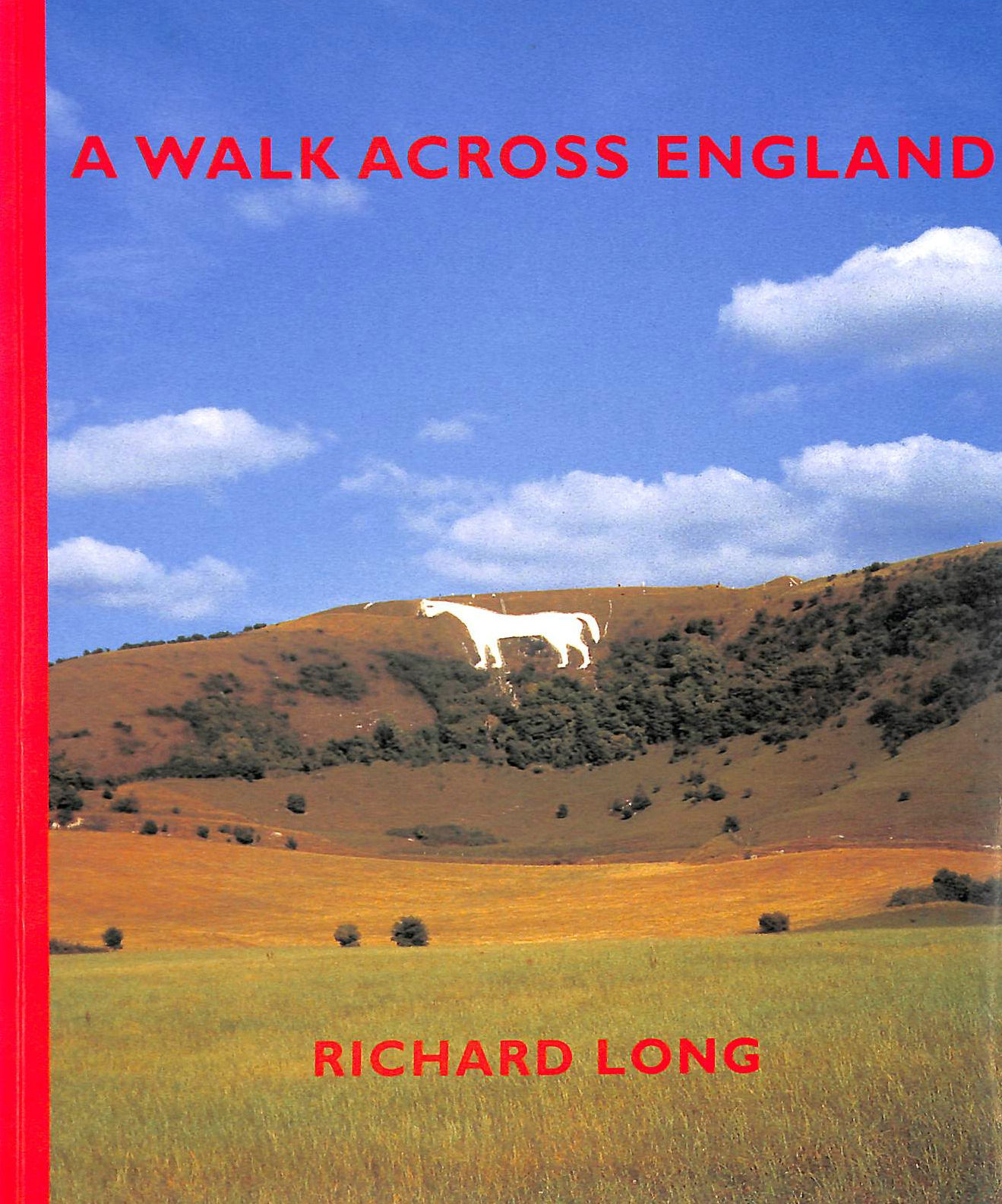 Image for A Walk Across England: A Walk of 382 Miles in 11 Days from the West Coast to the East Coast of England