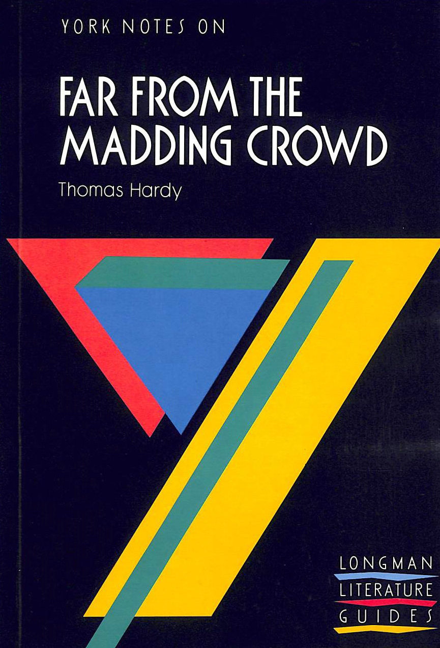 Image for York Notes. Thomas Hardy. Far From The Madding Crowd