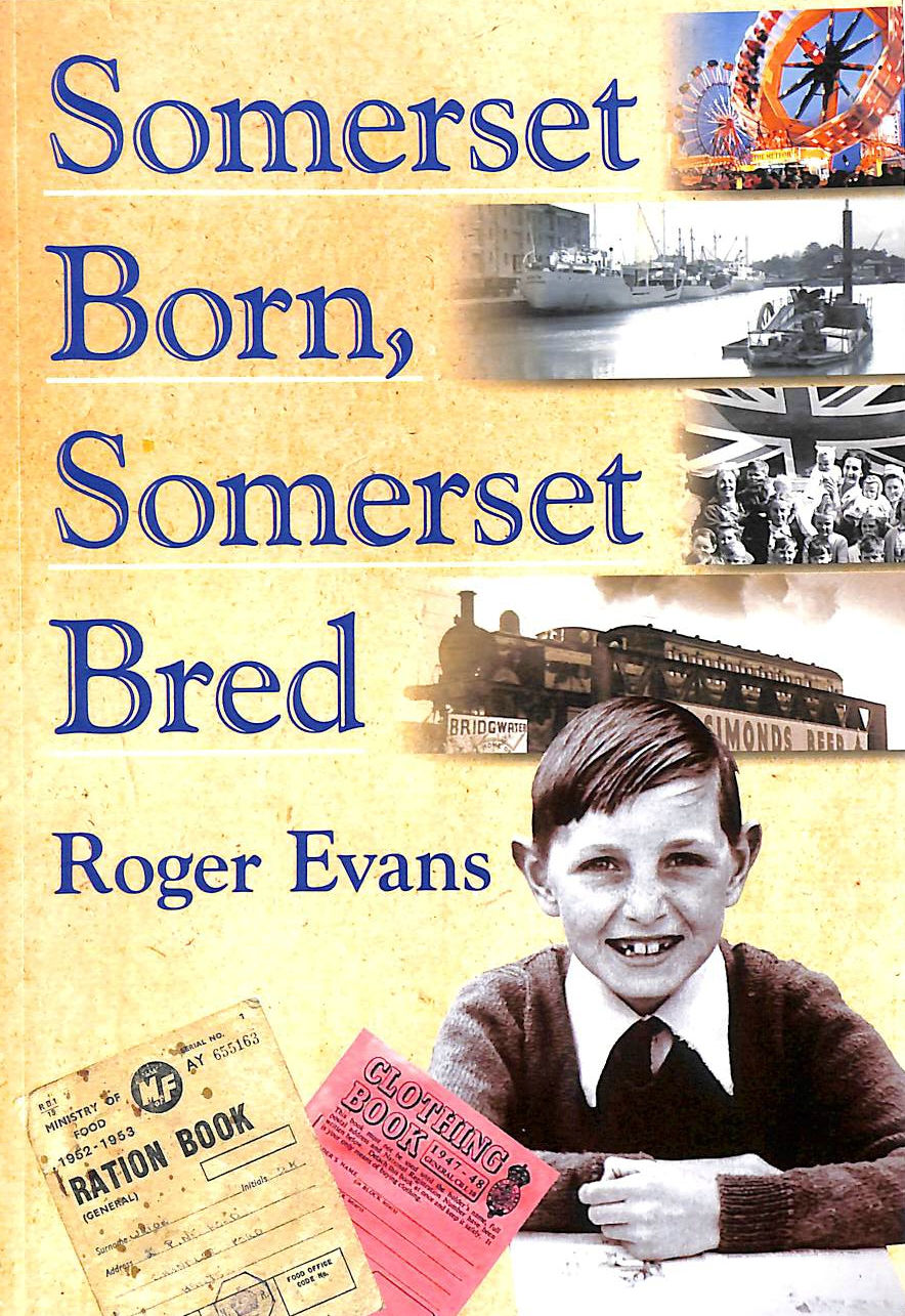 Image for Somerset Born, Somerset Bred