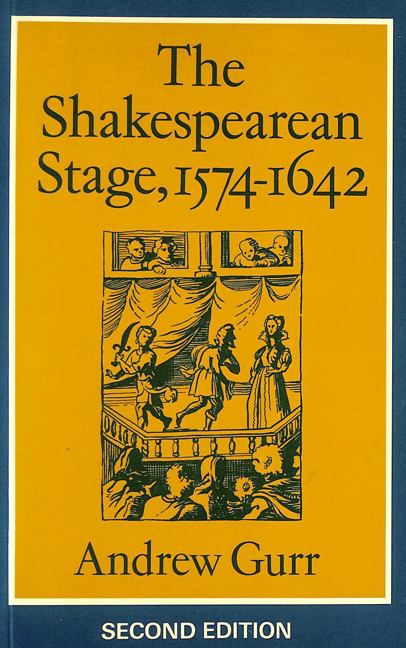 Image for The Shakespearean Stage, 1574-1642