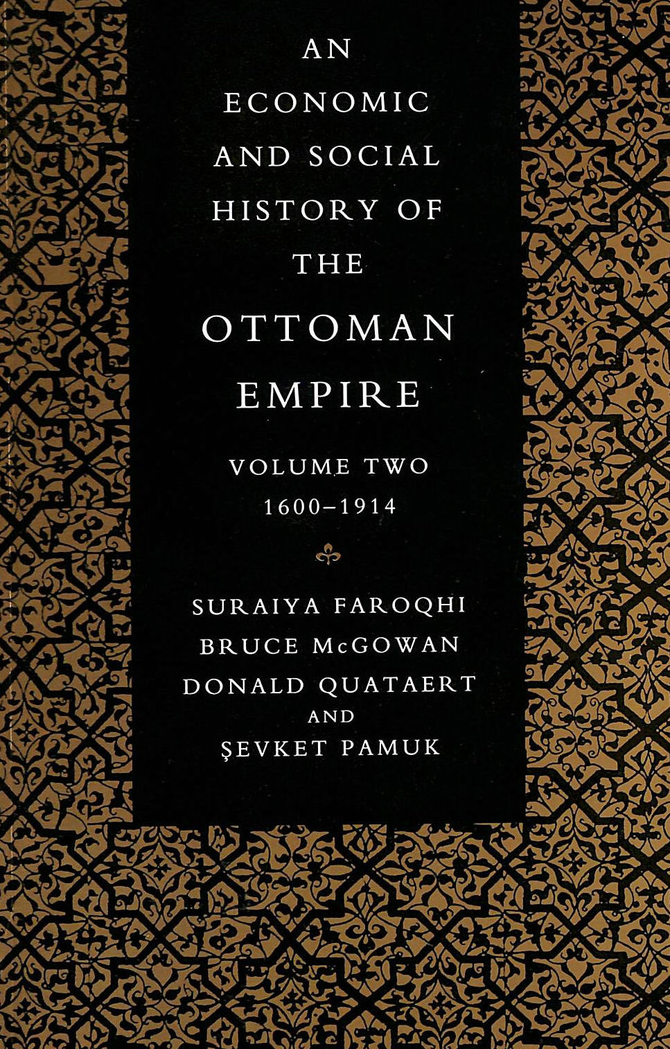 Image for An Economic and Social History of the Ottoman Empire. Volume Two 1600-1914