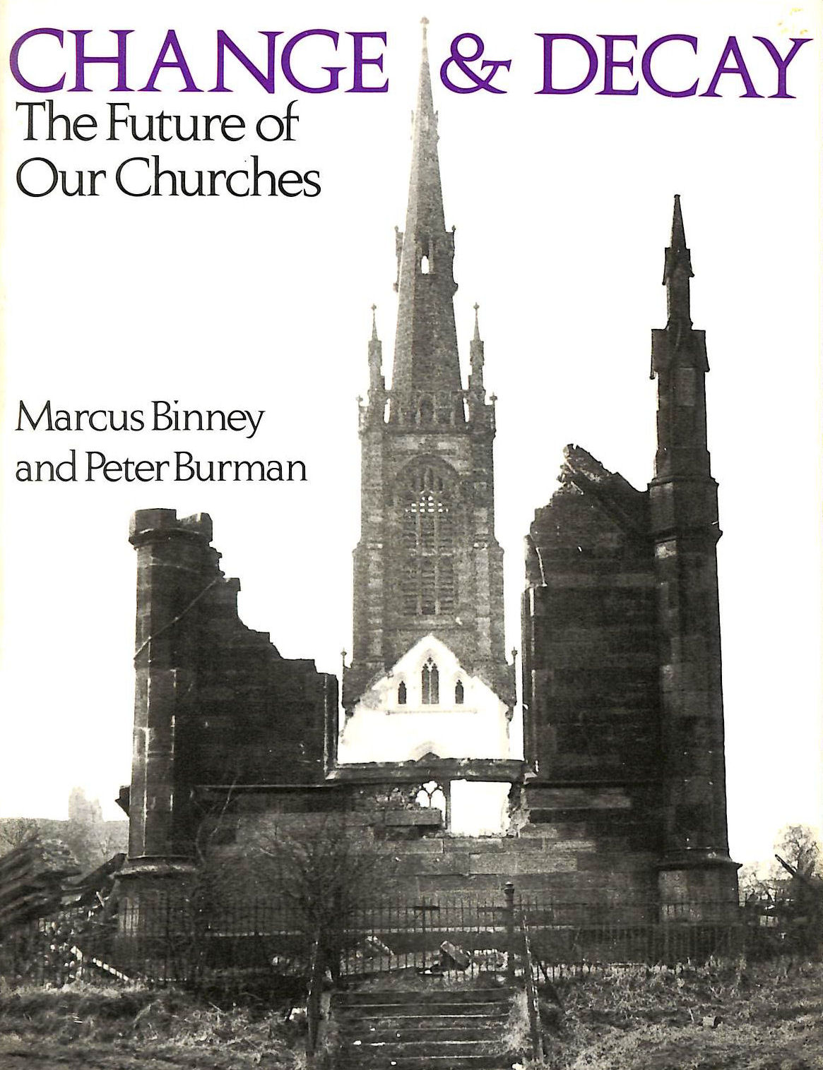 Image for Change and Decay: the Future of Our Churches