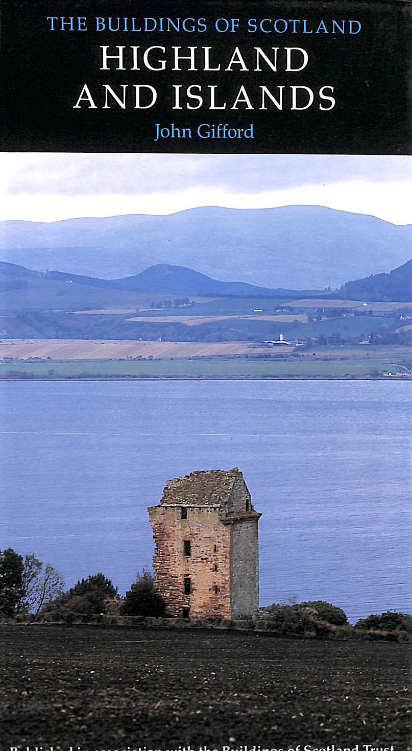 Image for The Buildings of Scotland: Highland And Islands (Buildings of Scotland S.)
