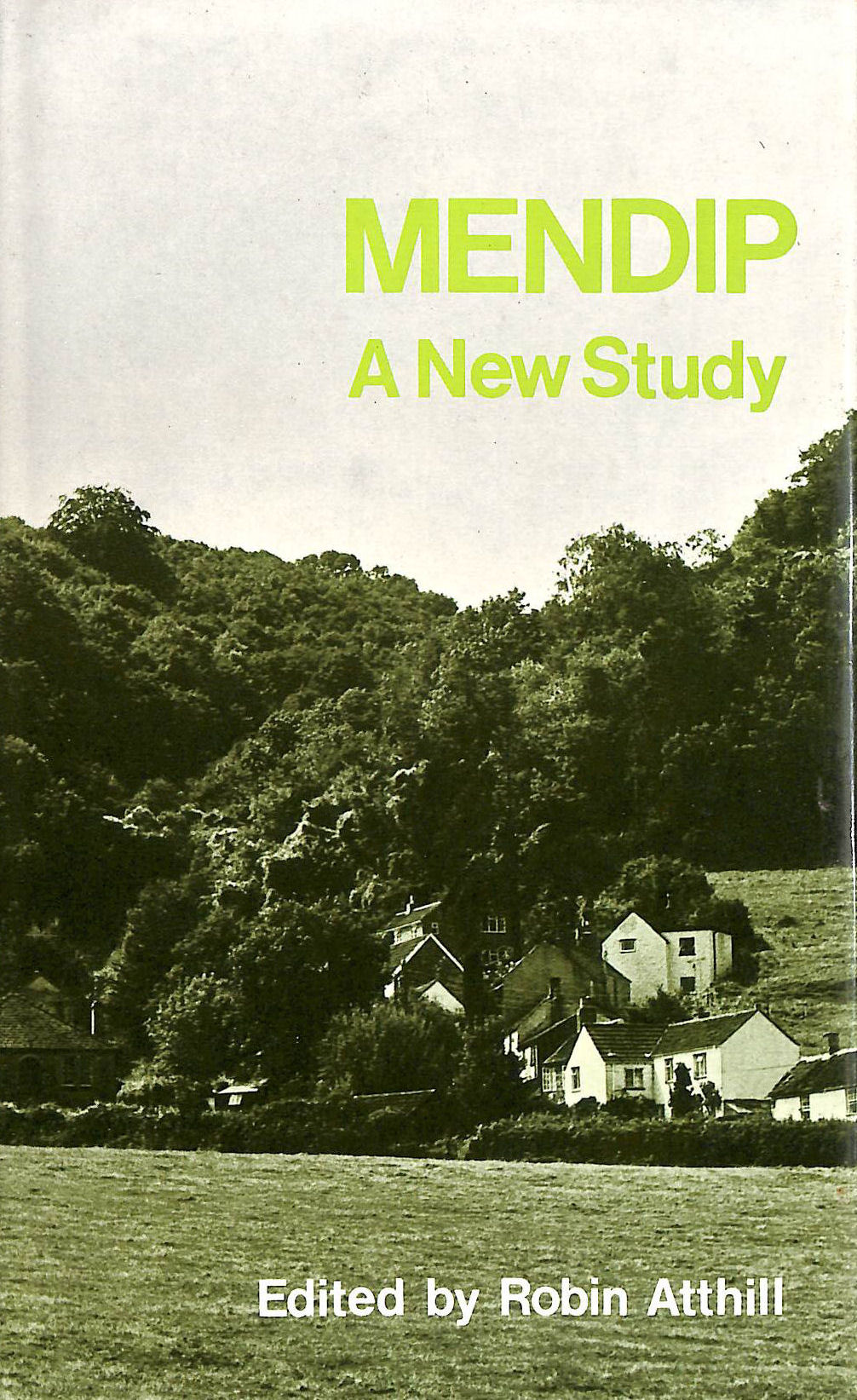 Image for Mendip: A New Study