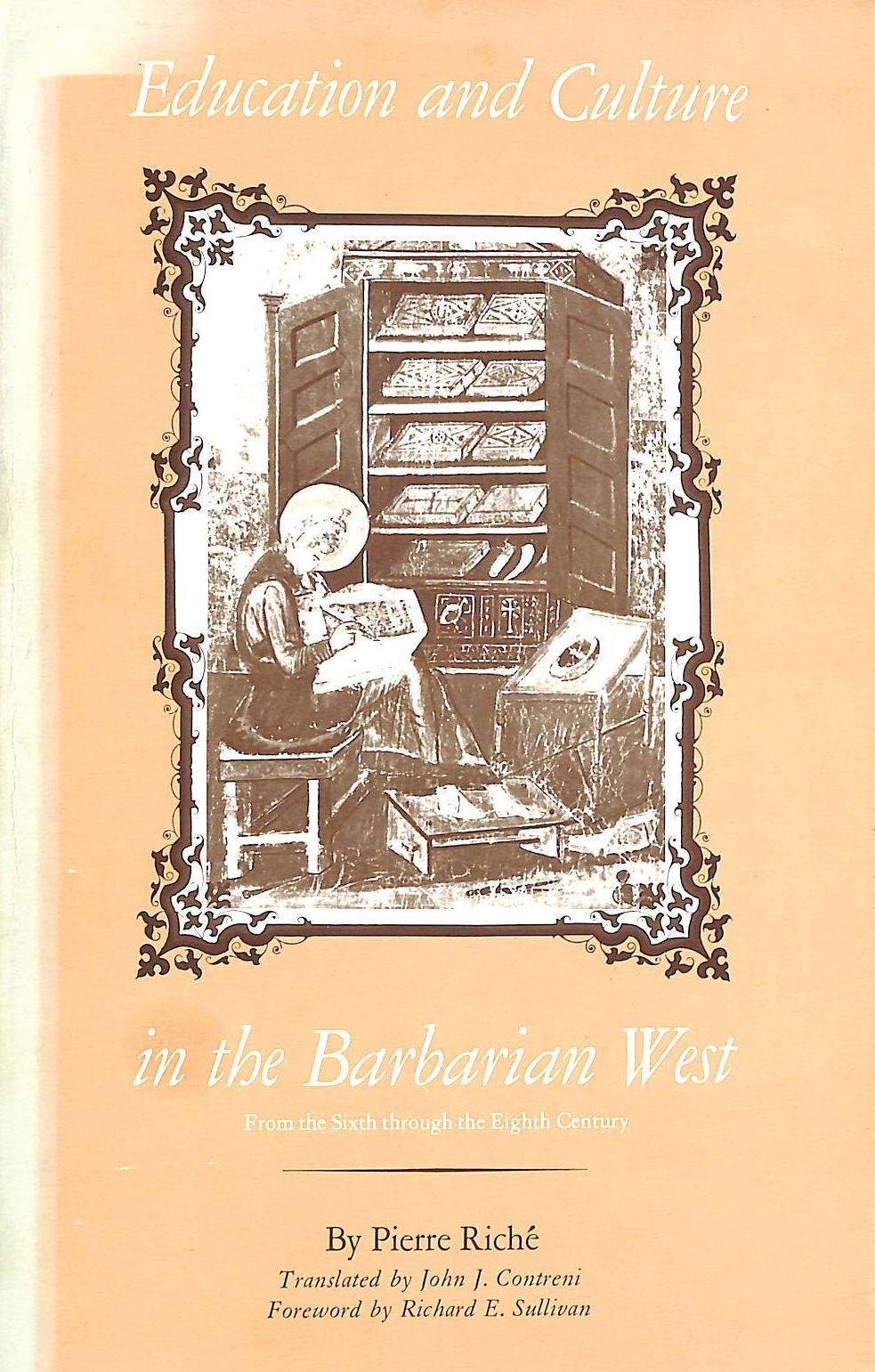 Education and Culture in the Barbarian West, from the Sixth Through the Eighth Century