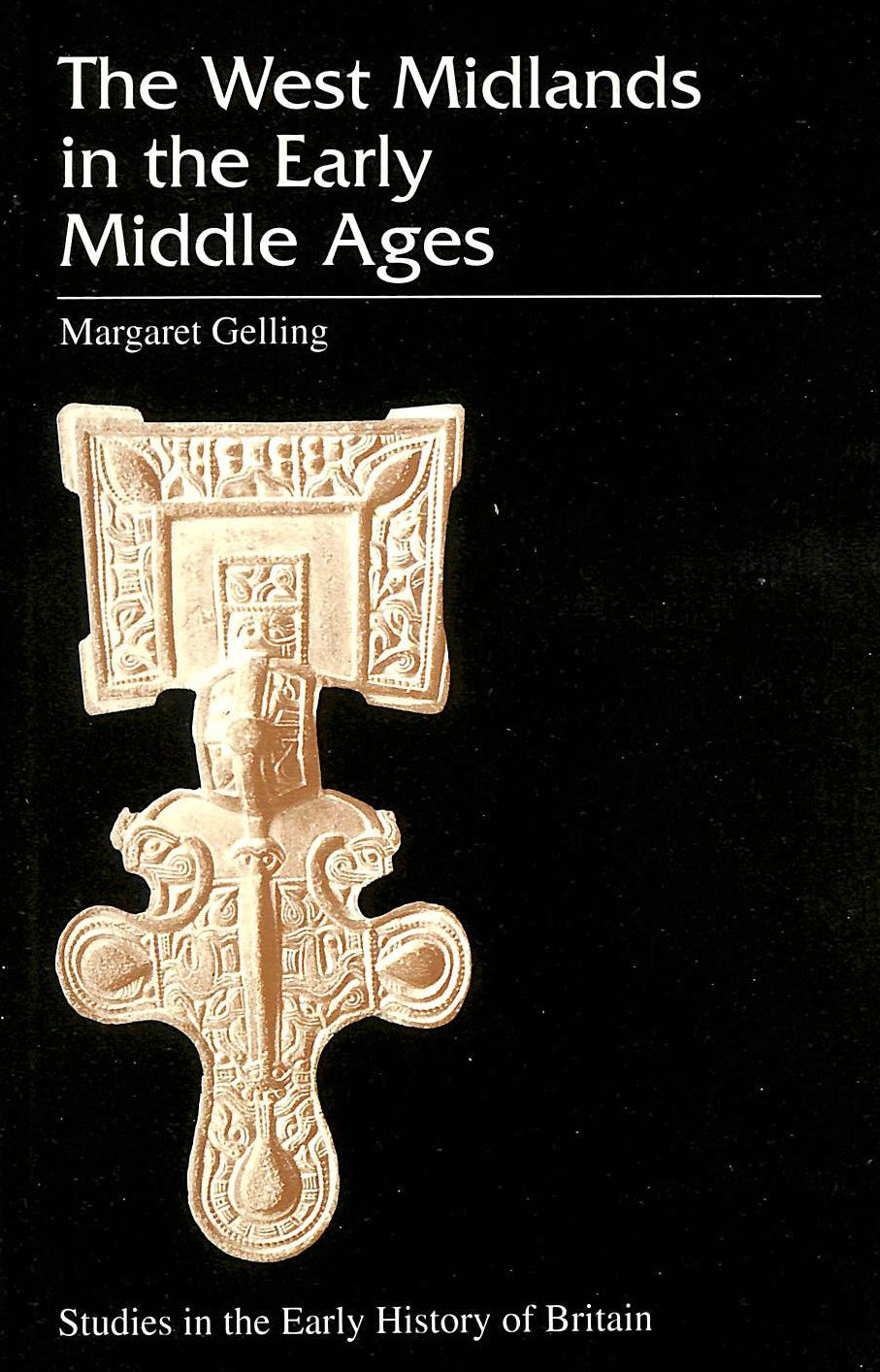 Image for The West Midlands in the Early Middle Ages (Studies in the Early History of Britain)