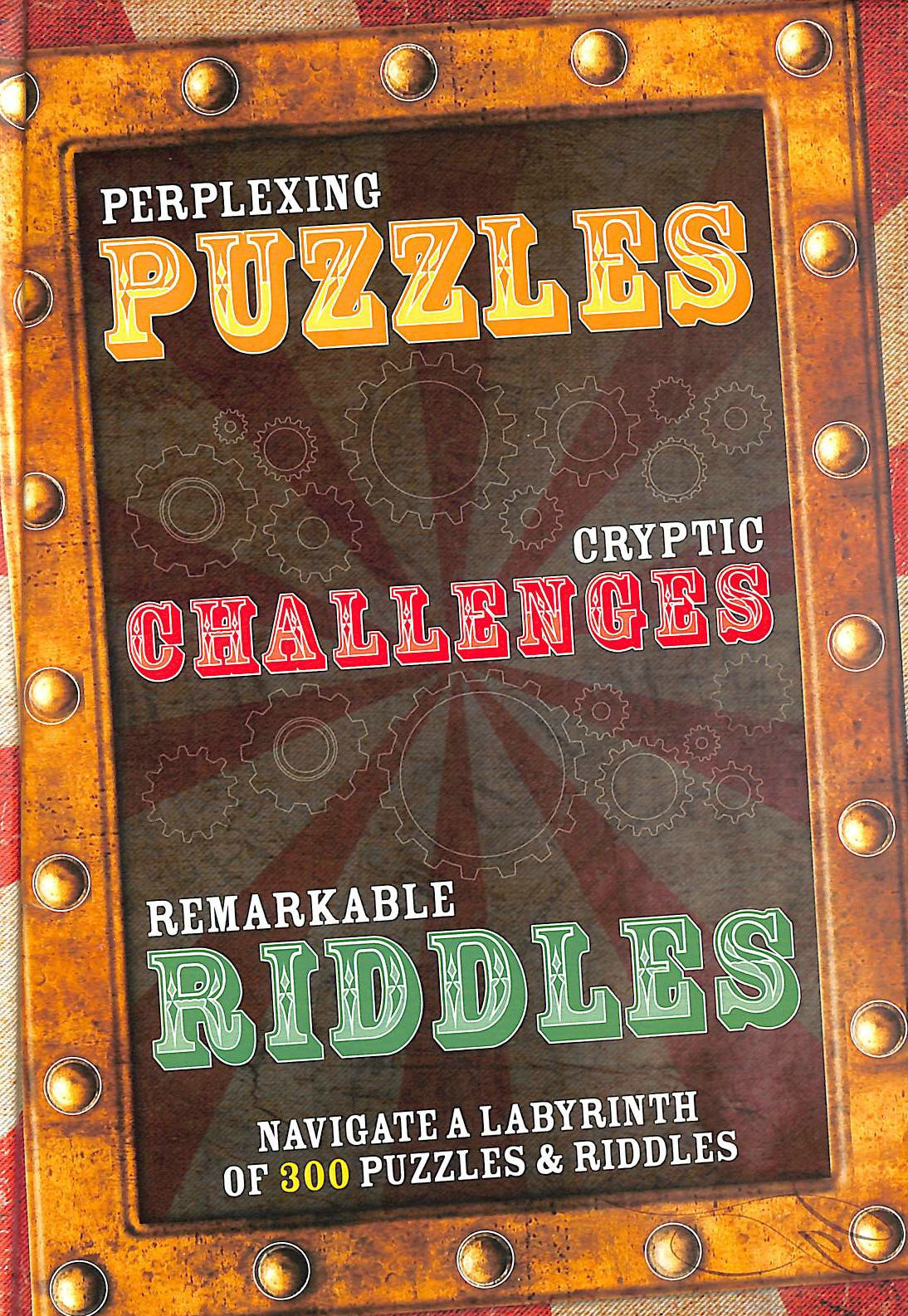 Image for Perplexing Puzzles, Cryptic Challenges, Remarkable Riddles