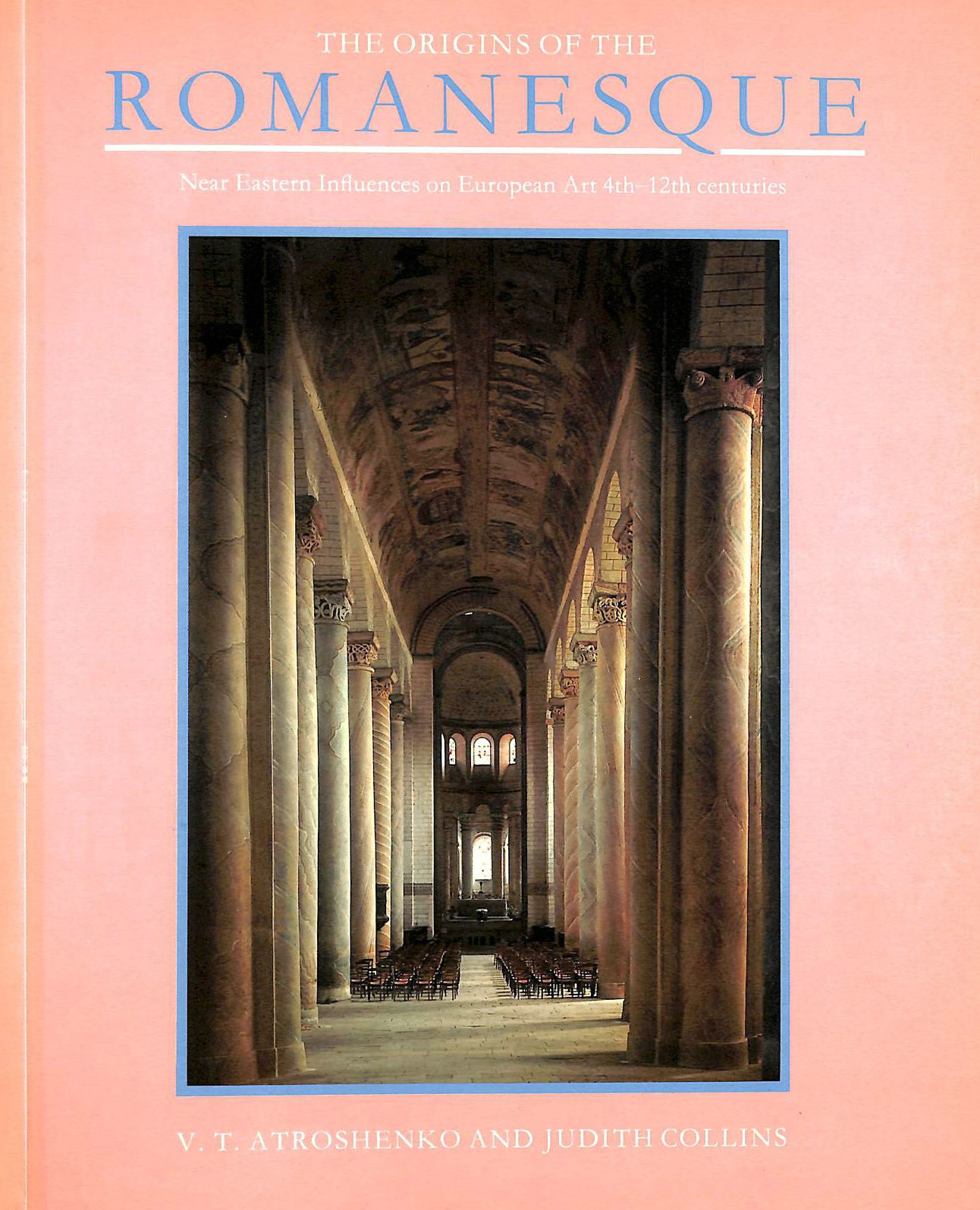 Image for The Origins of the Romanesque: Near Eastern Influences on European Art