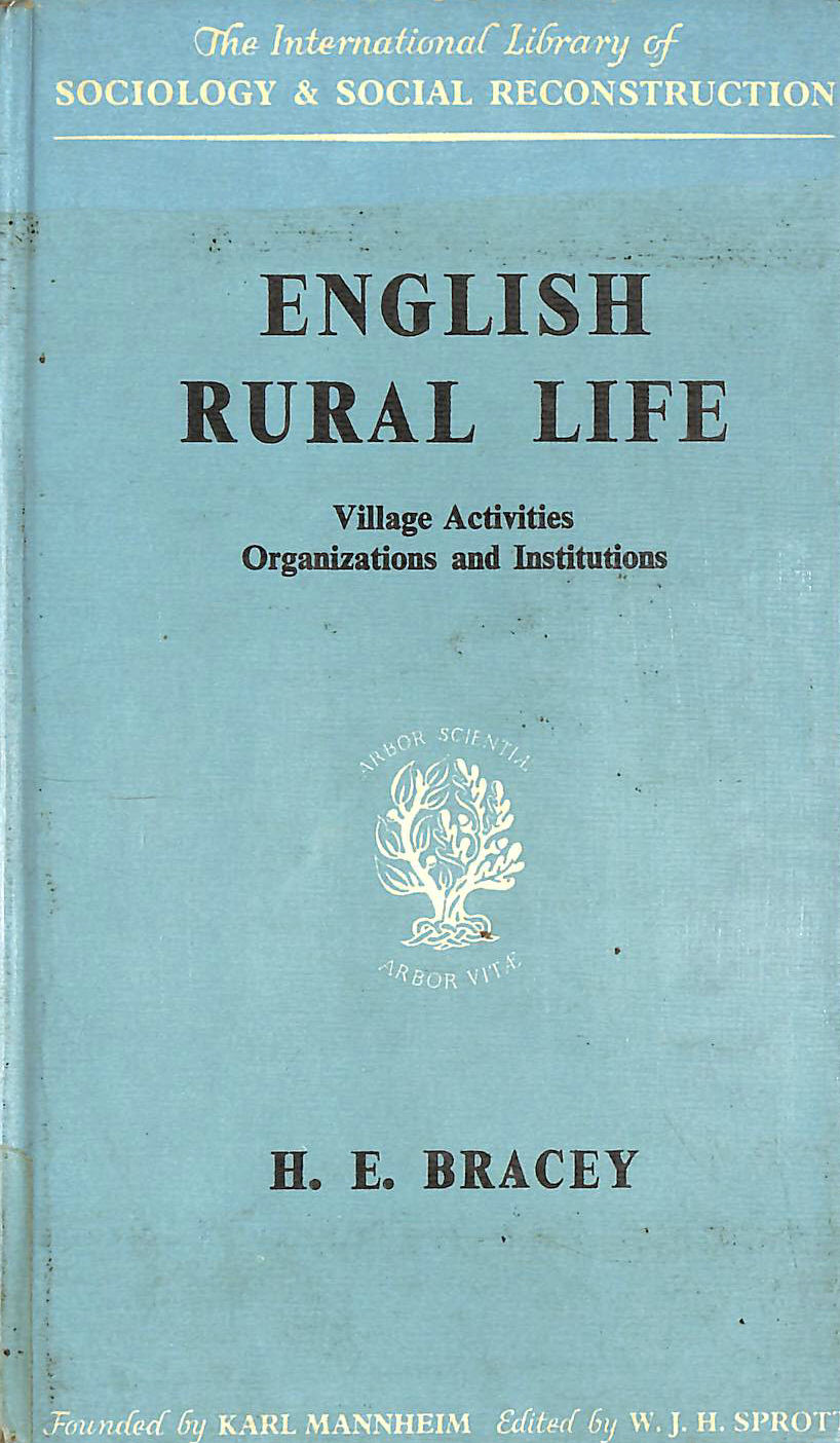 Image for English Rural Life: Village Activities, Organisations and Institutions (International Library of Sociology and Social Reconstruction)