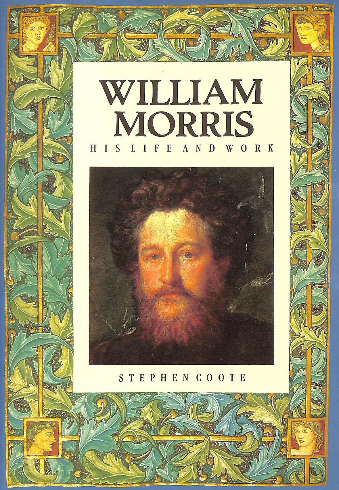 Image for William Morris: His Life and Work (Biography, Letters and Diaries)