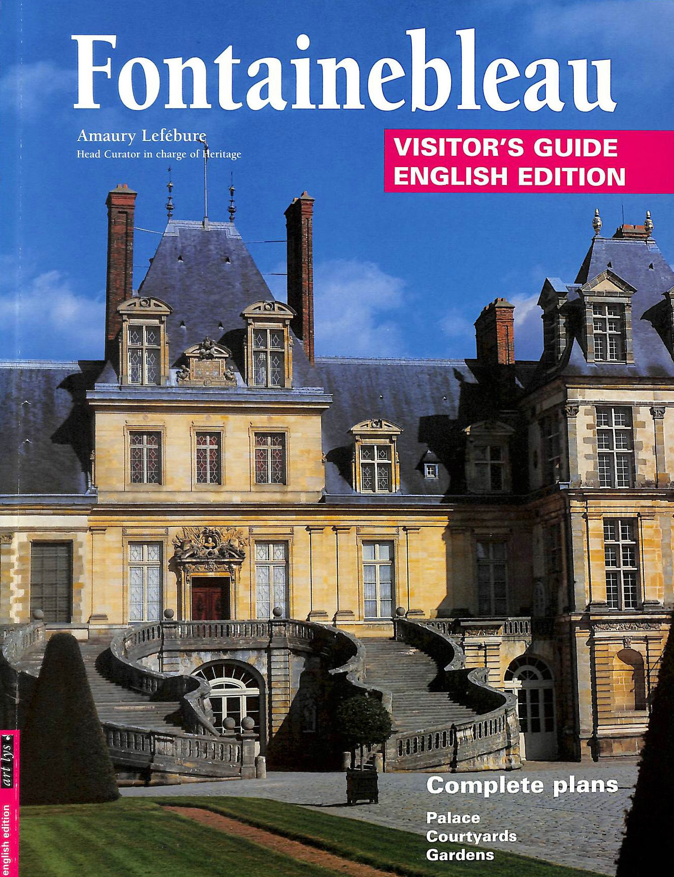 Image for Fontainebleau - Palace in France (Visitor's guide English edition)