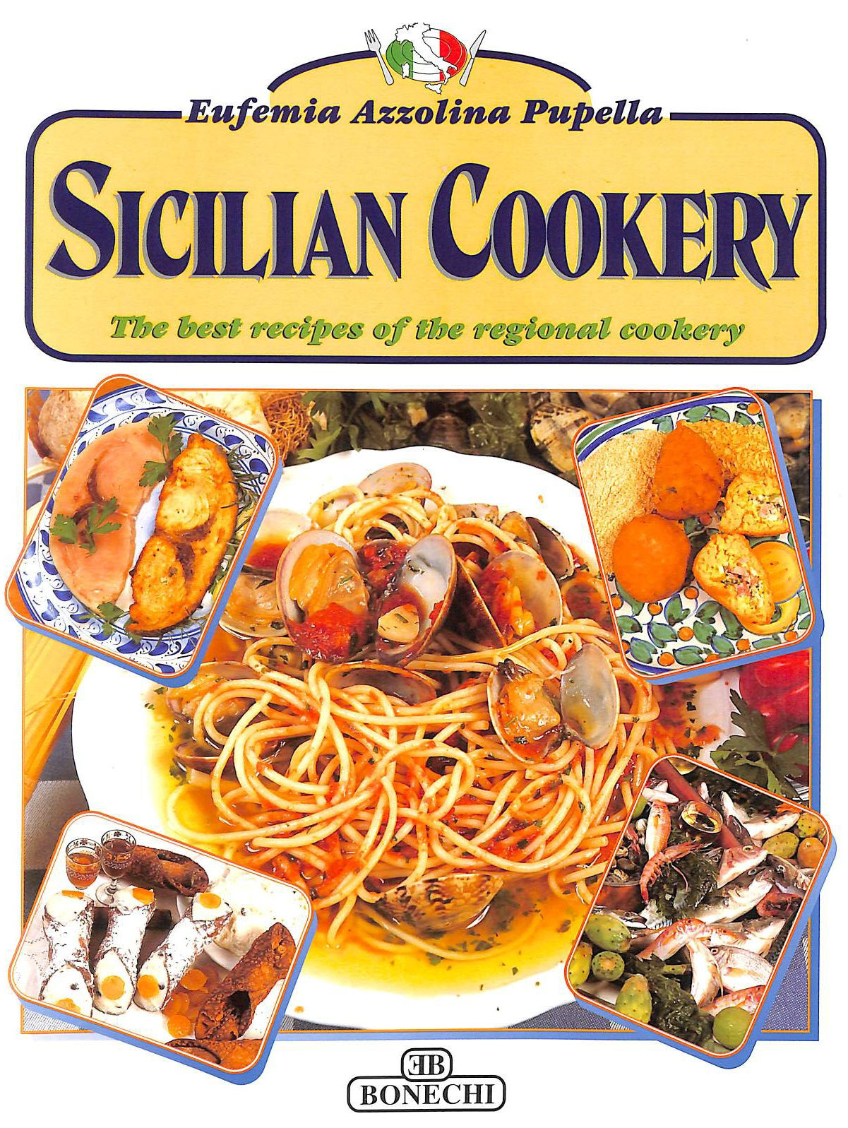 Image for Sicilian Cookery: The Best Recipes of the Regional Cookery