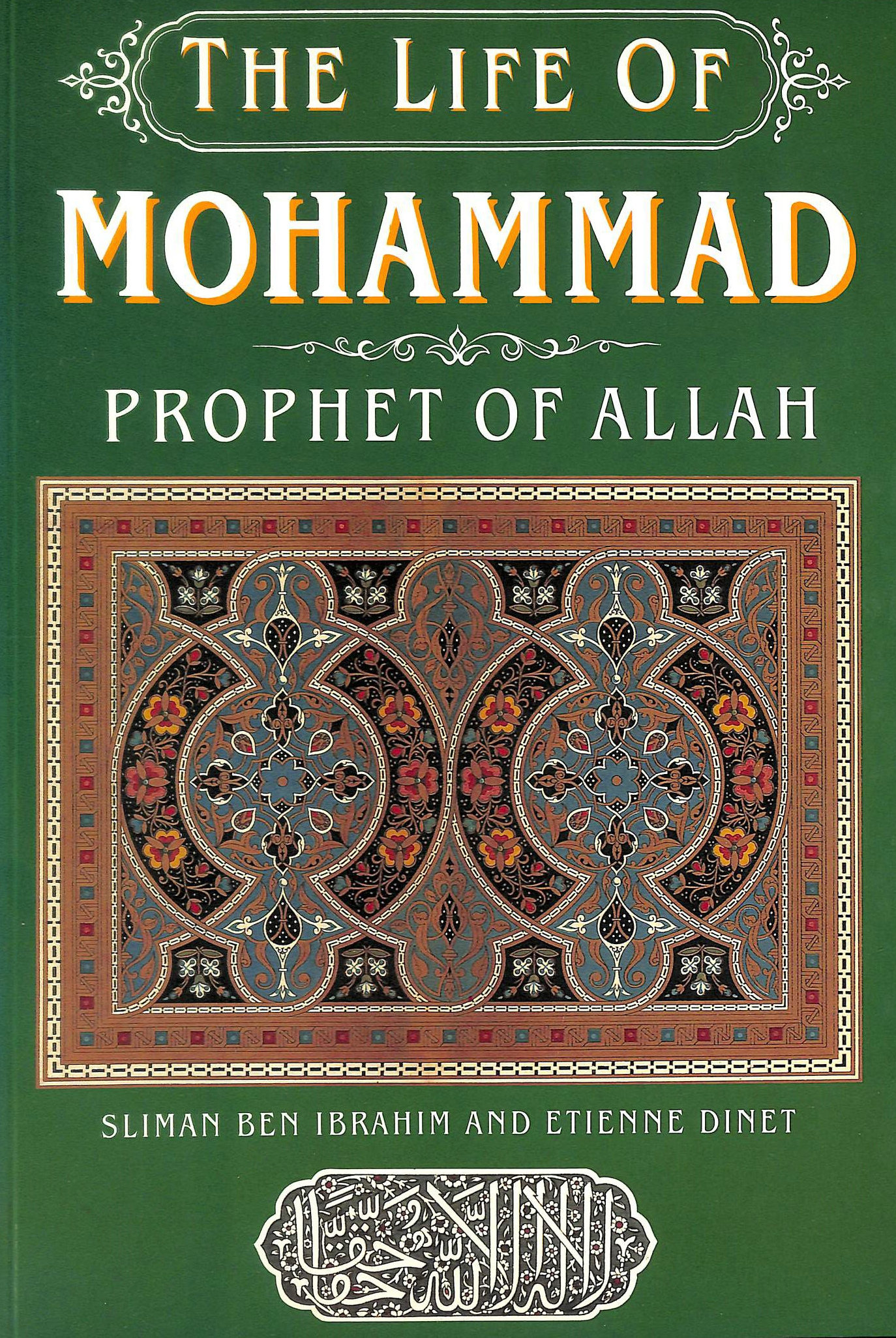 Image for The Life of Mohammad, Prophet of Allah