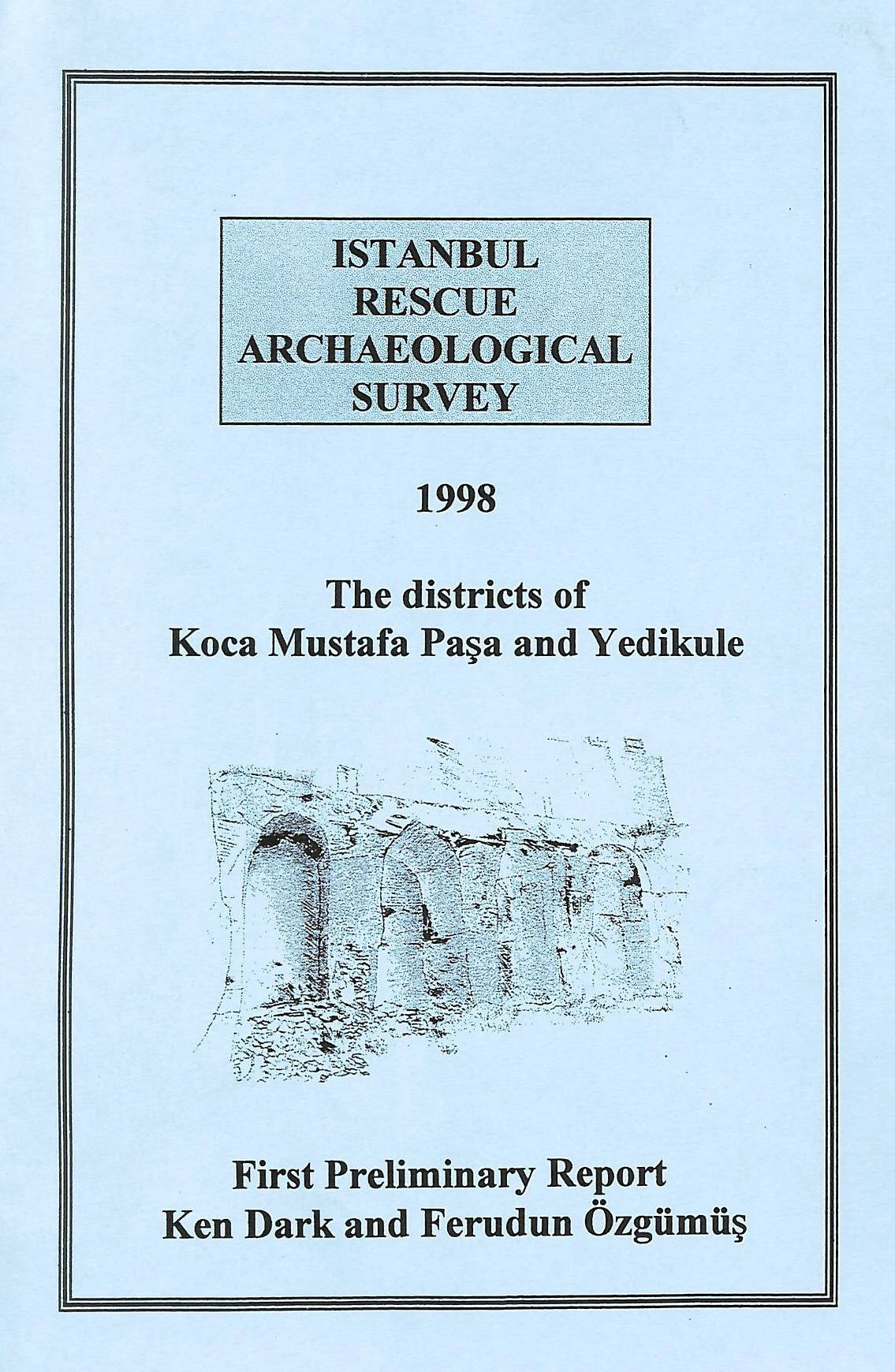 Image for The districts of Koca Mustafa Pasa and Yedikule: First preliminary report