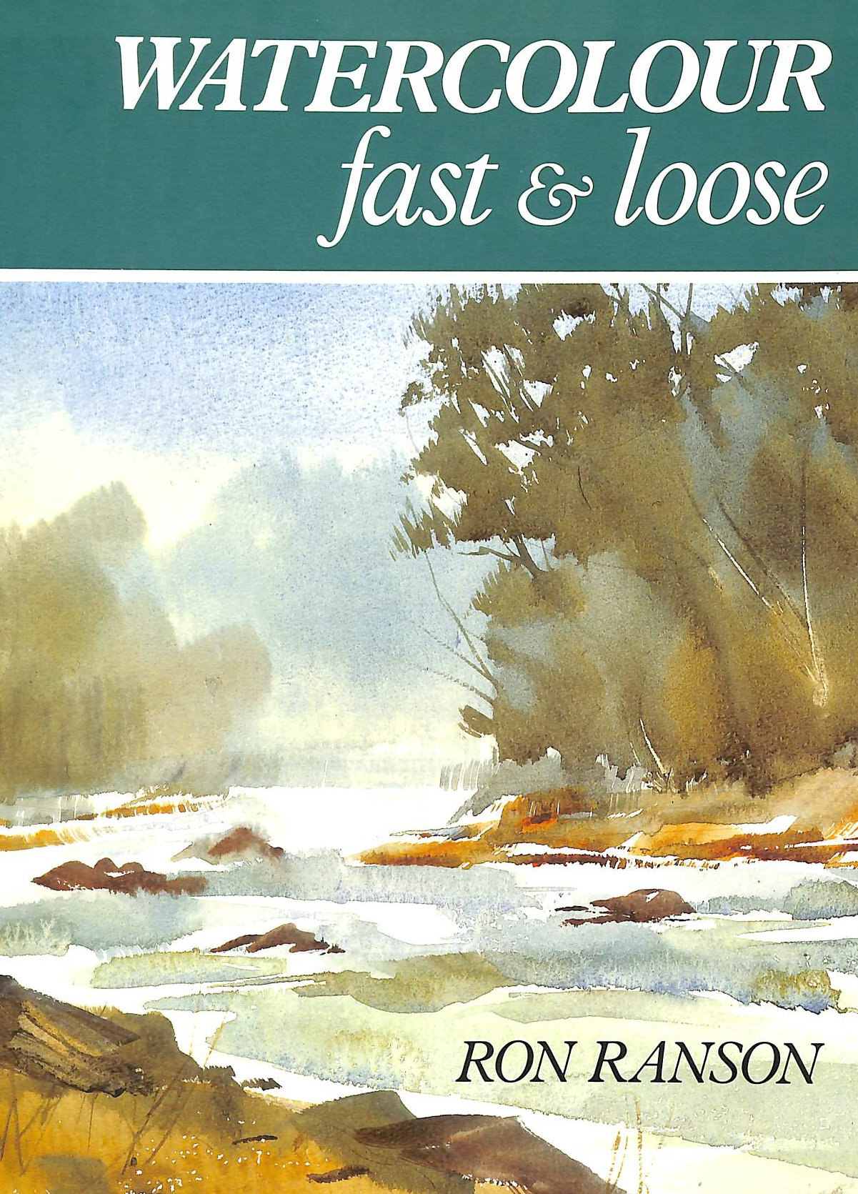 Image for Watercolour Fast and Loose