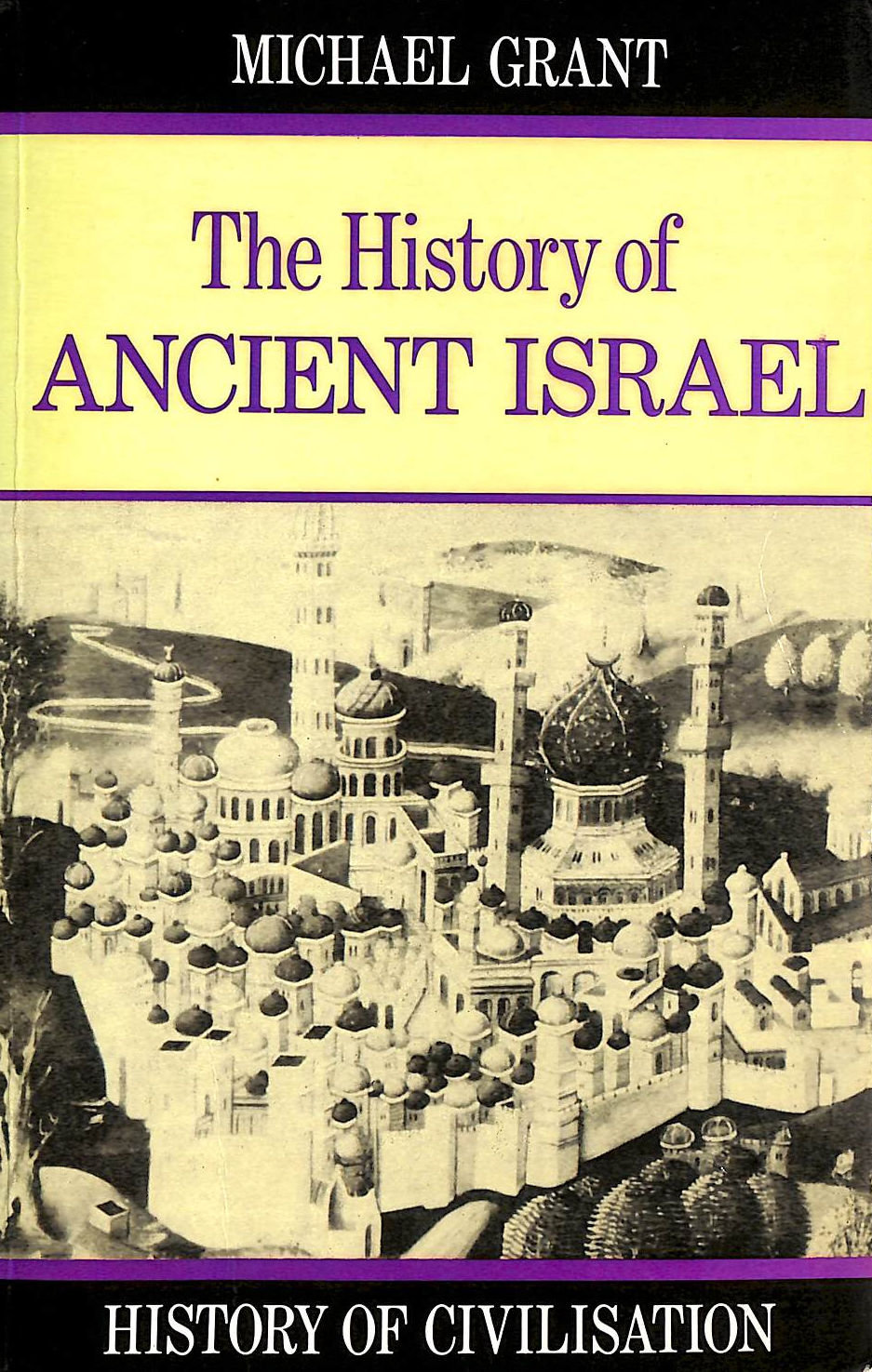 Image for History of Ancient Israel (History of Civilization)