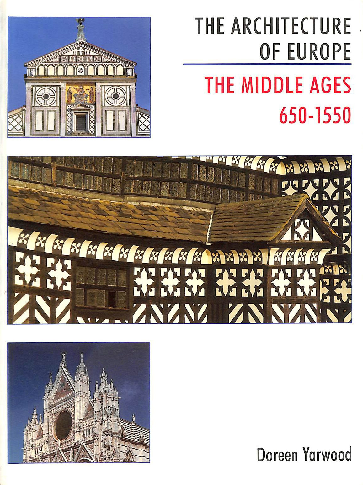 Image for The Architecture of Europe: Middle Ages, 650-1550 v. 2