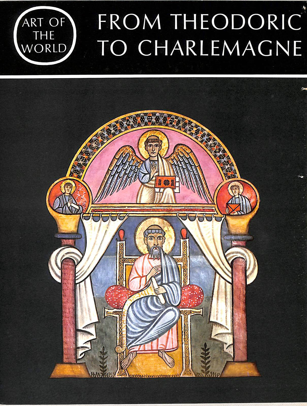 Image for From Theodoric to Charlemagne: A History of the Dark Ages in the West