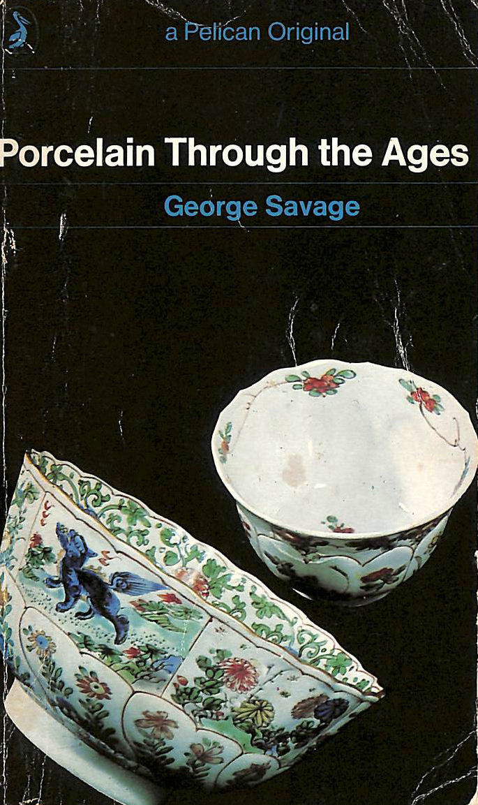Image for PORCELAIN THROUGH THE AGES.